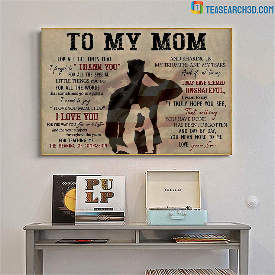 Soldier to my mom for all the times canvas medium