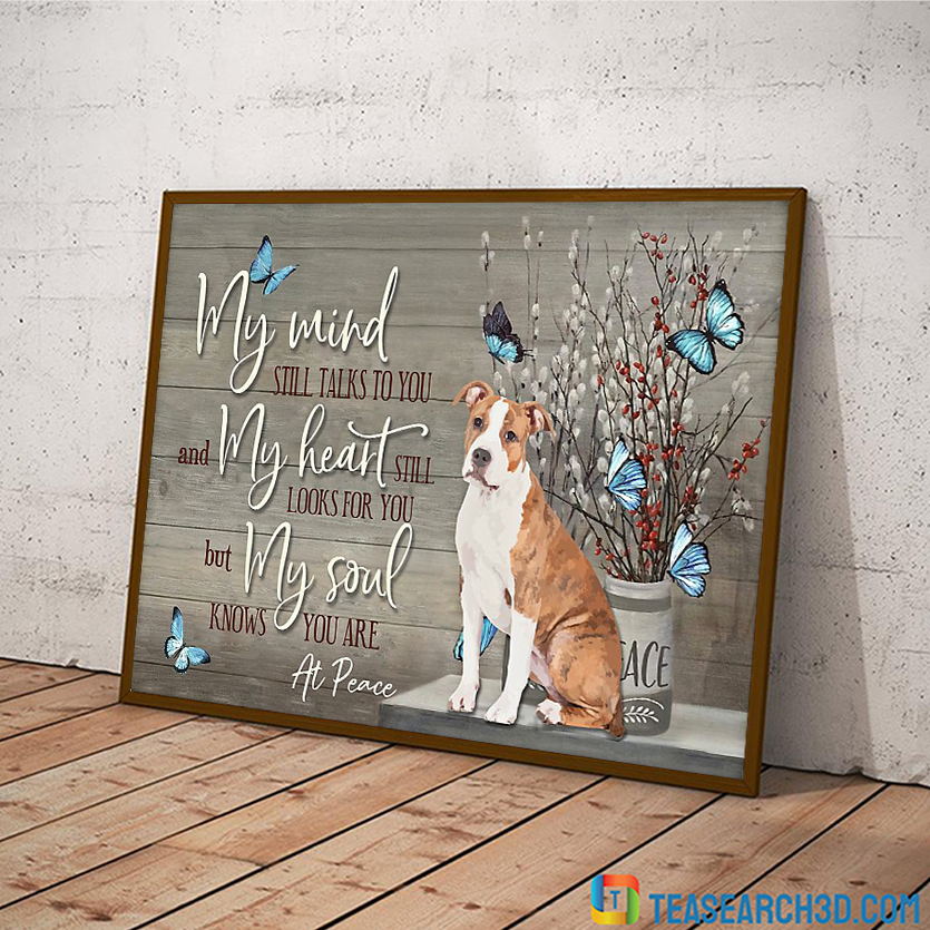 Staffordshire Terrier my mind still talks to you poster A2