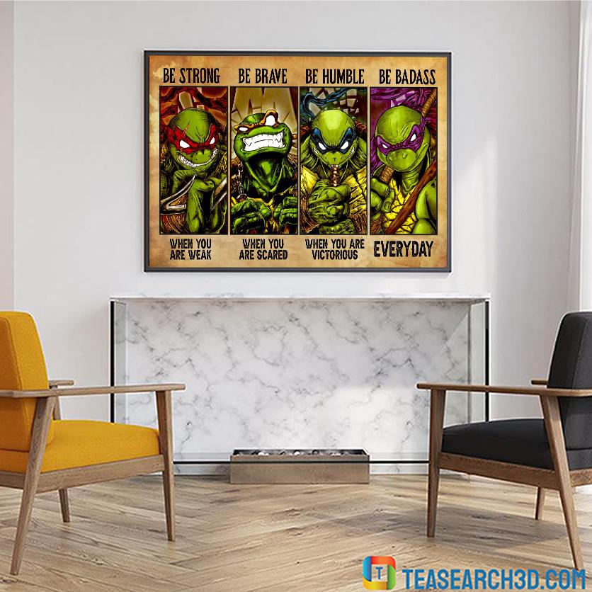 Teenage Mutant Ninja Turtles be strong poster A1