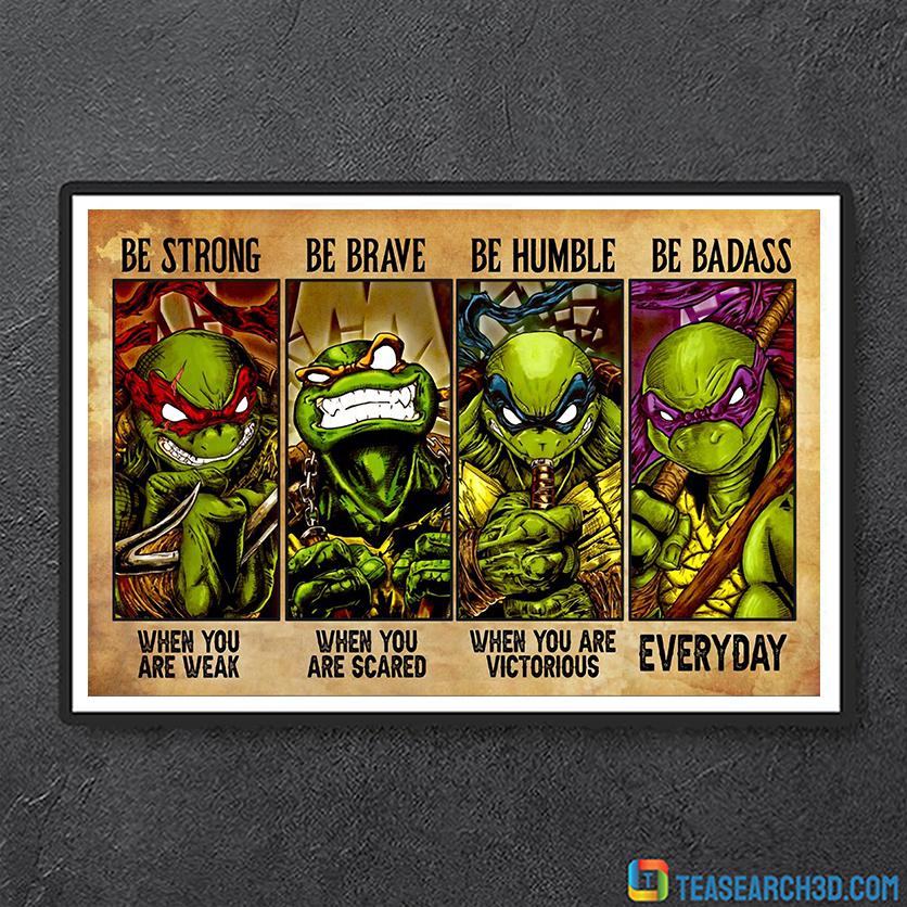 Teenage Mutant Ninja Turtles be strong poster A2