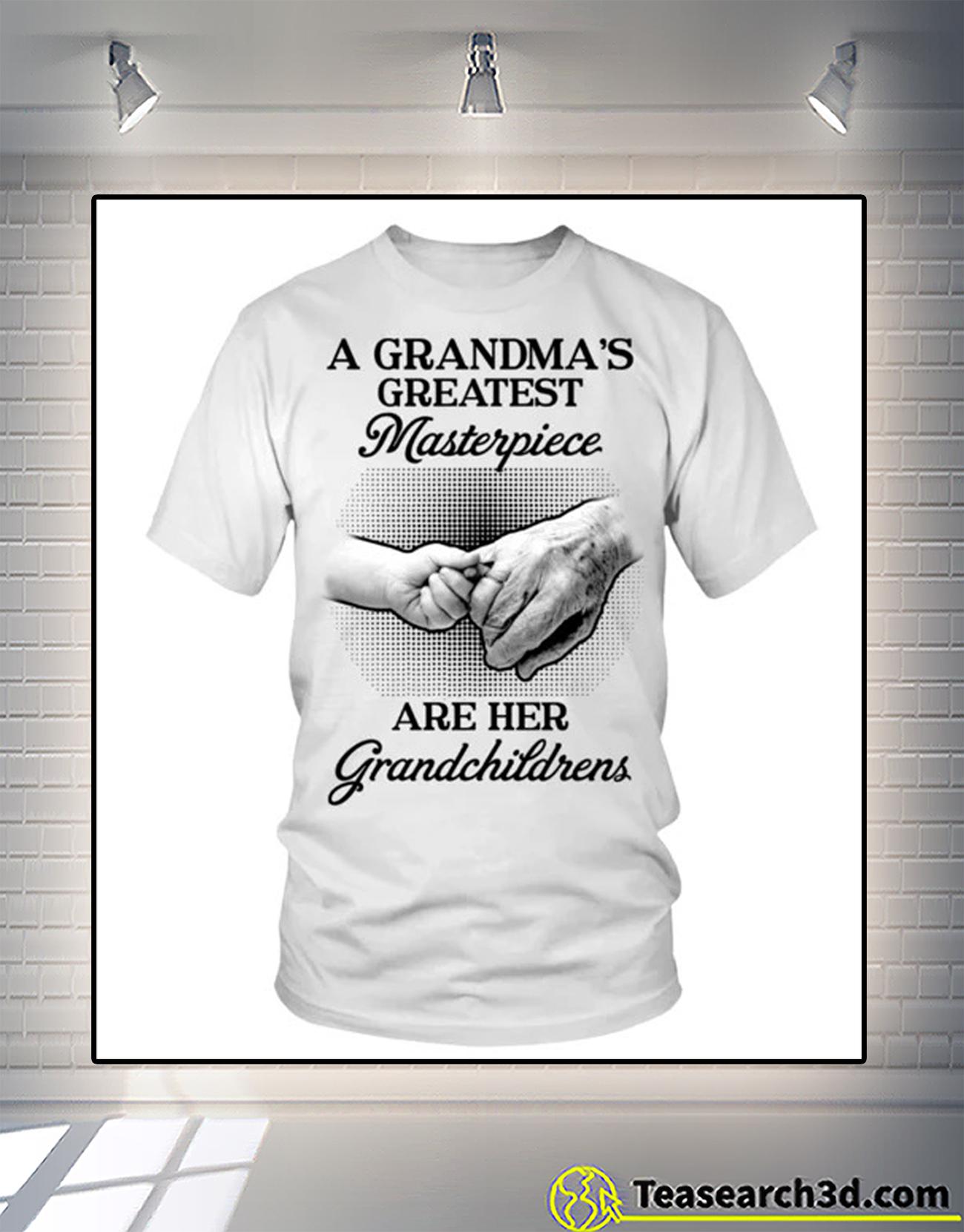 A grandma's greatest masterpiece are her grandchildrens shirt 1