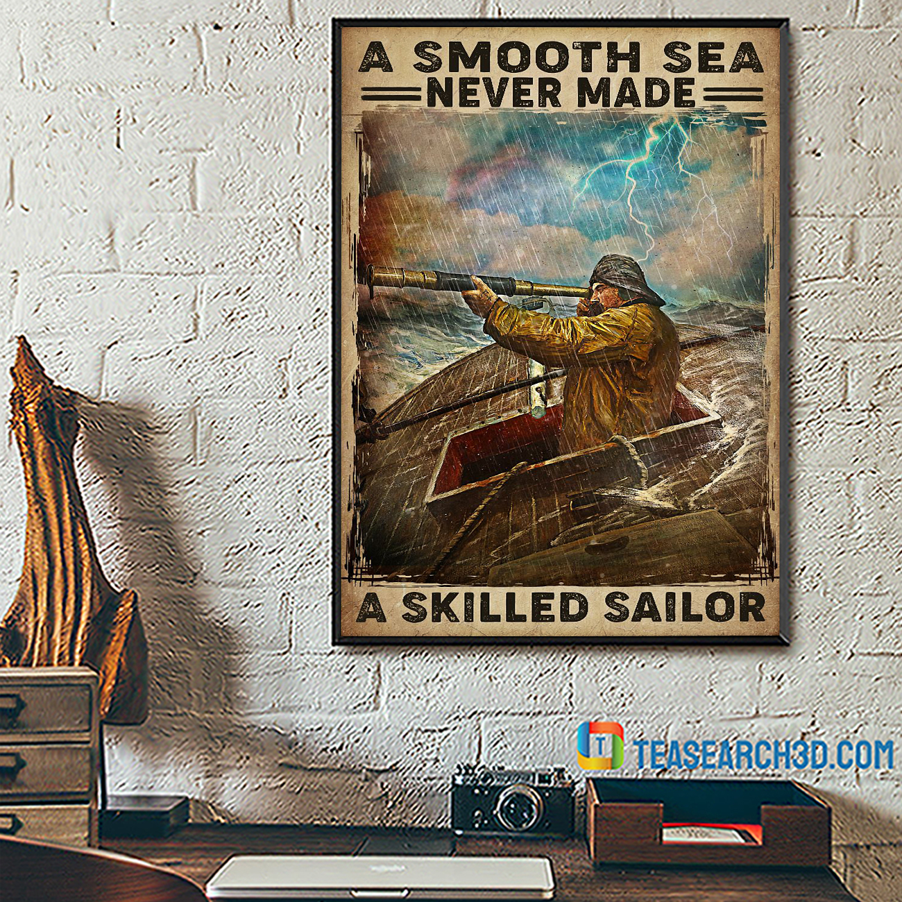 A smooth sea never made a skilled sailor poster A1