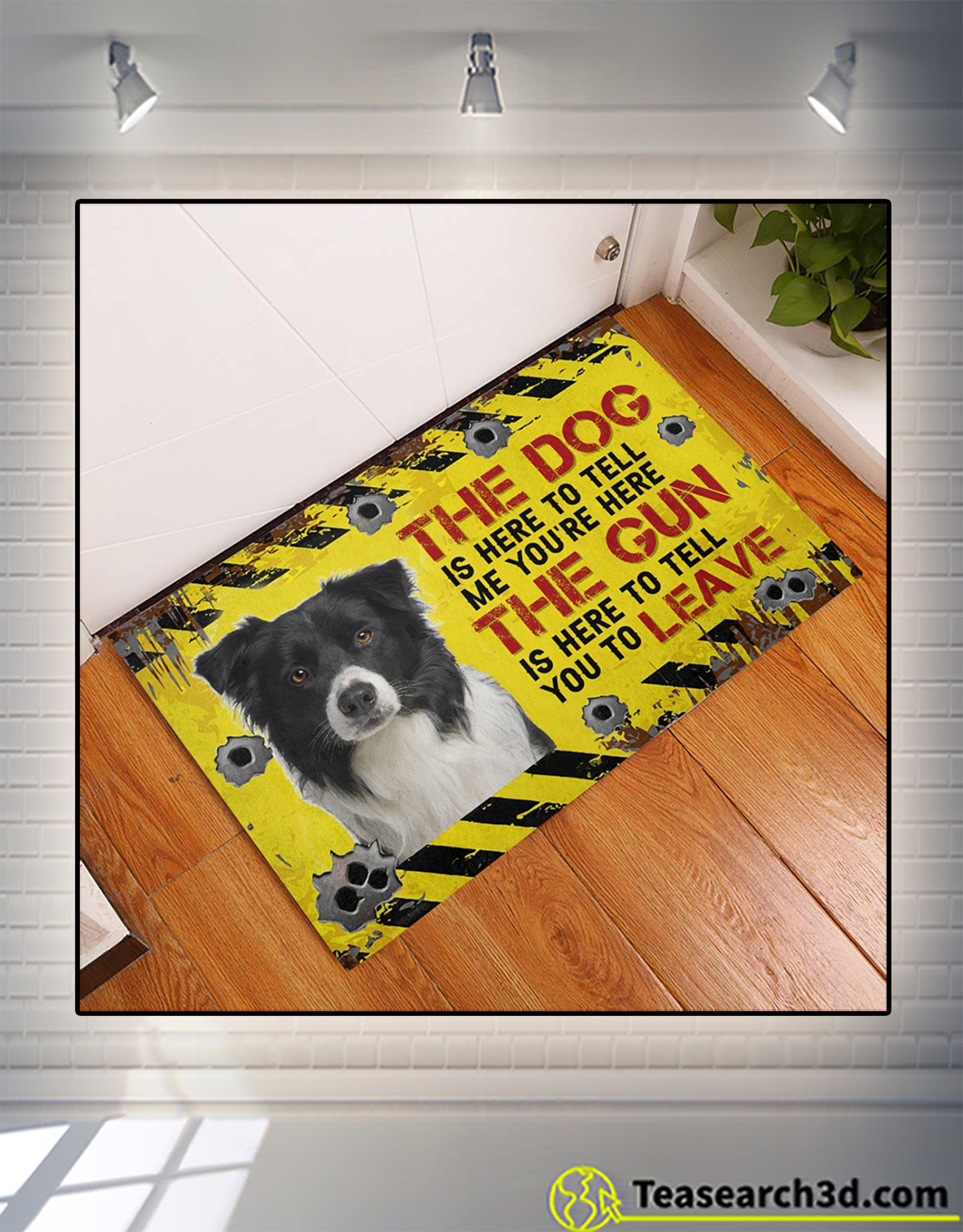 Border Collie The dog is here to tell me you're here doormat 1