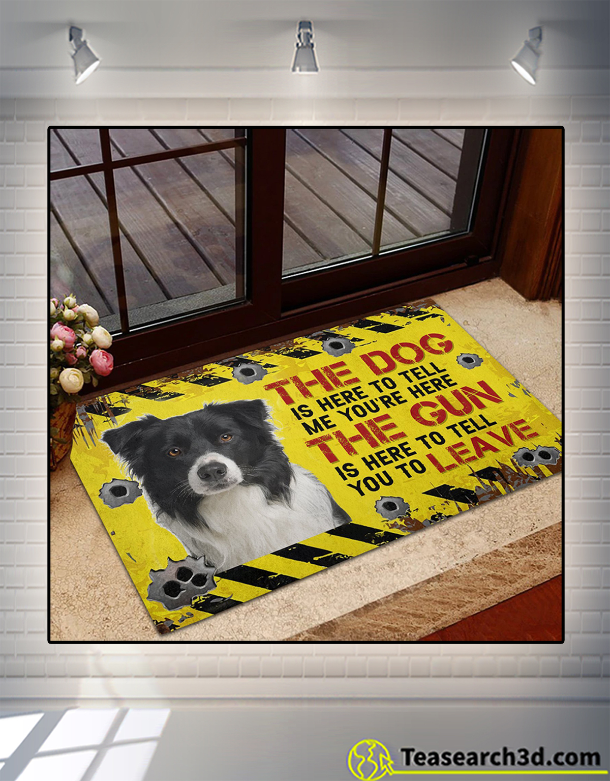 Border Collie The dog is here to tell me you're here doormat 2