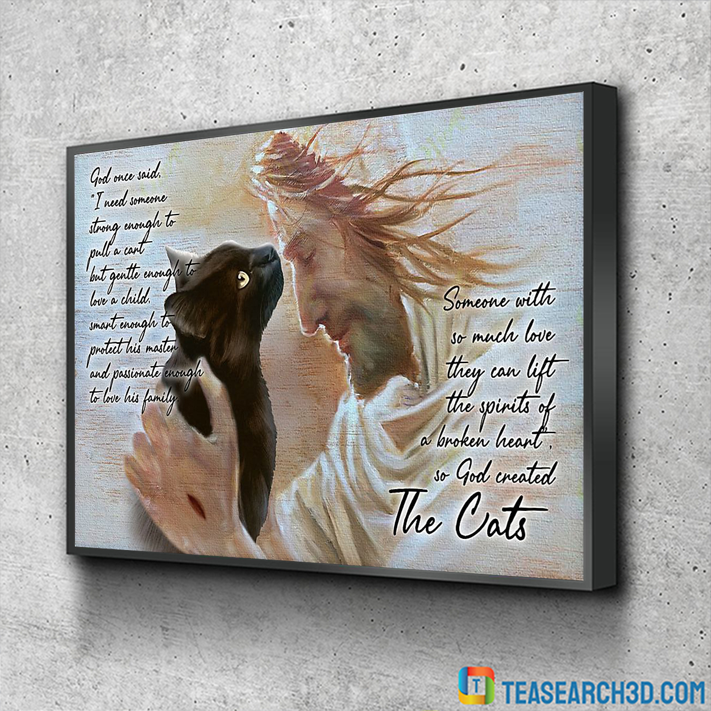 Cat god once said I need someone strong enough poster A1