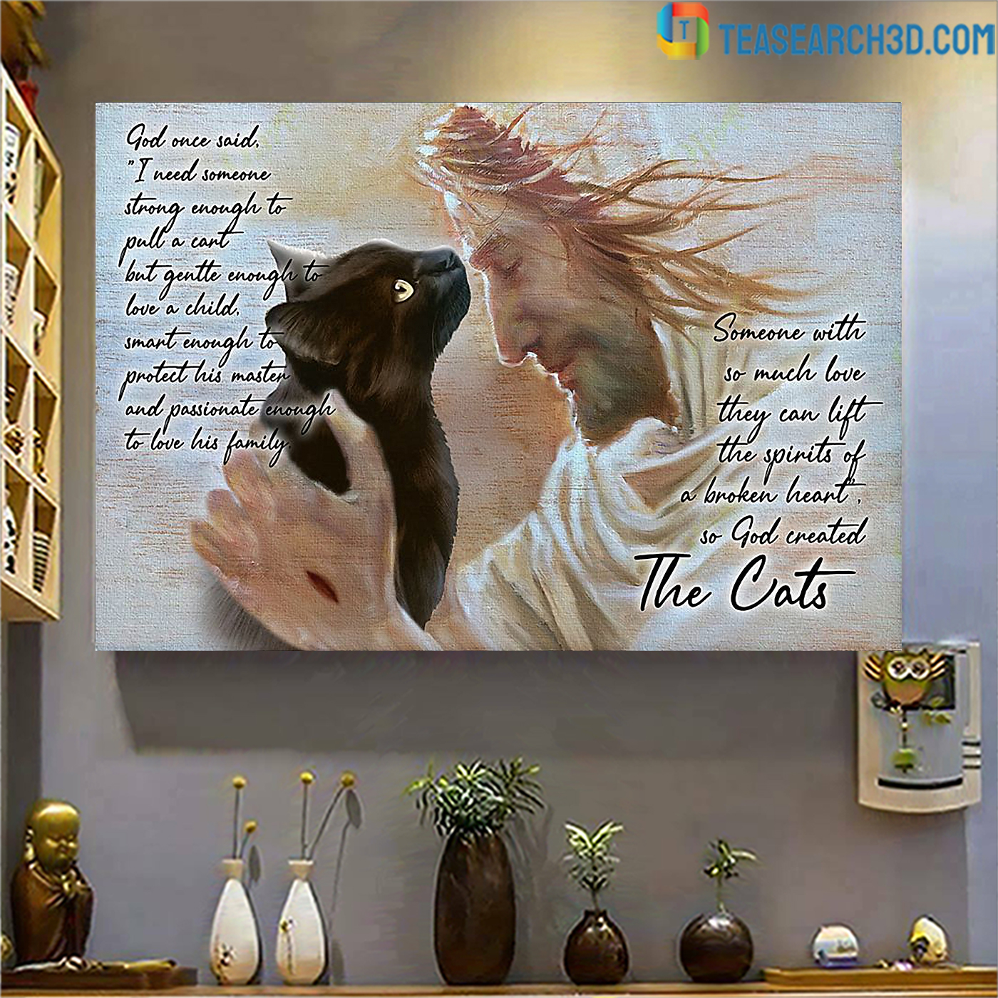 Cat god once said I need someone strong enough poster A3