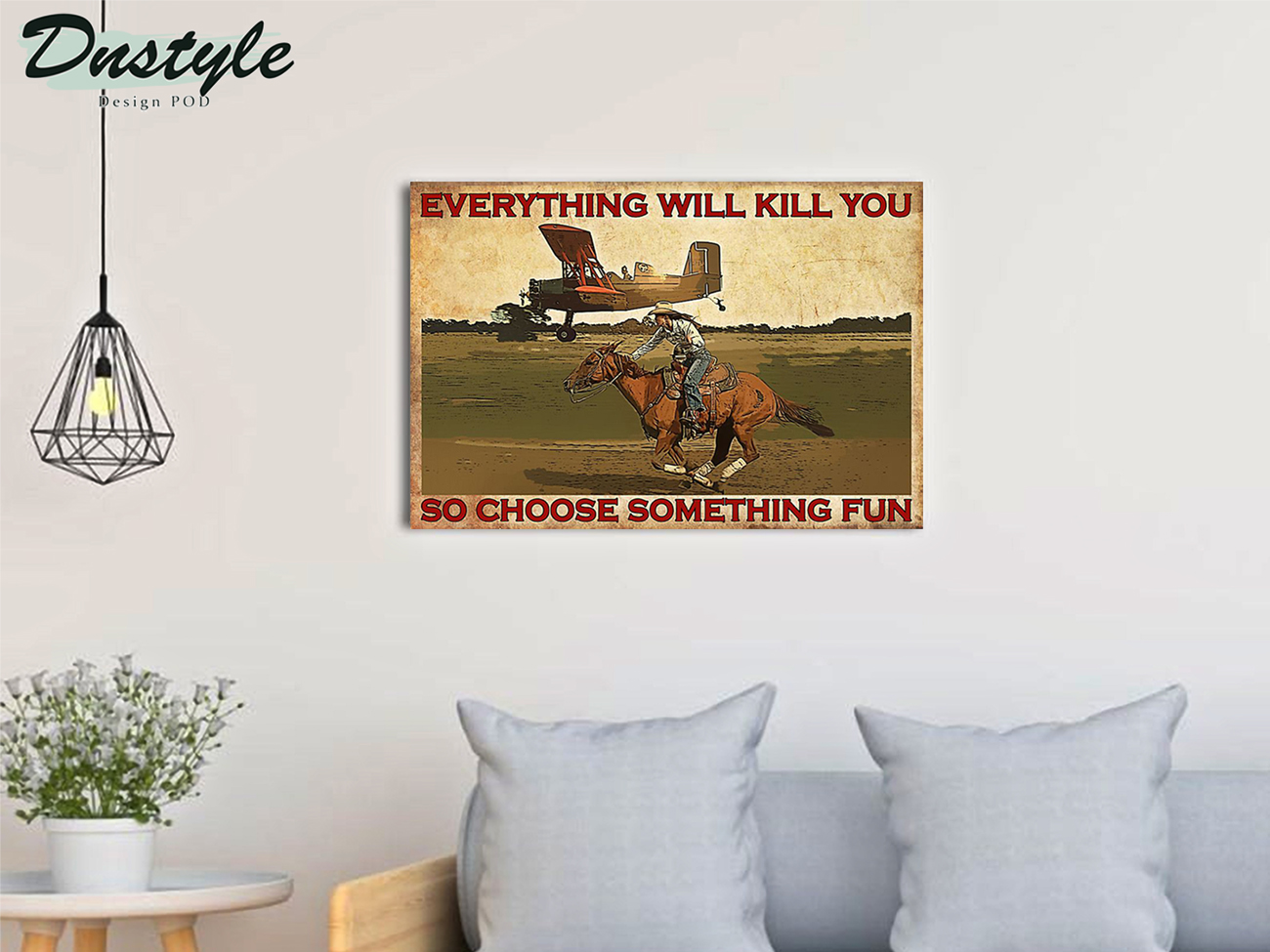 Cowgirl and plane everything will kill you poster A3