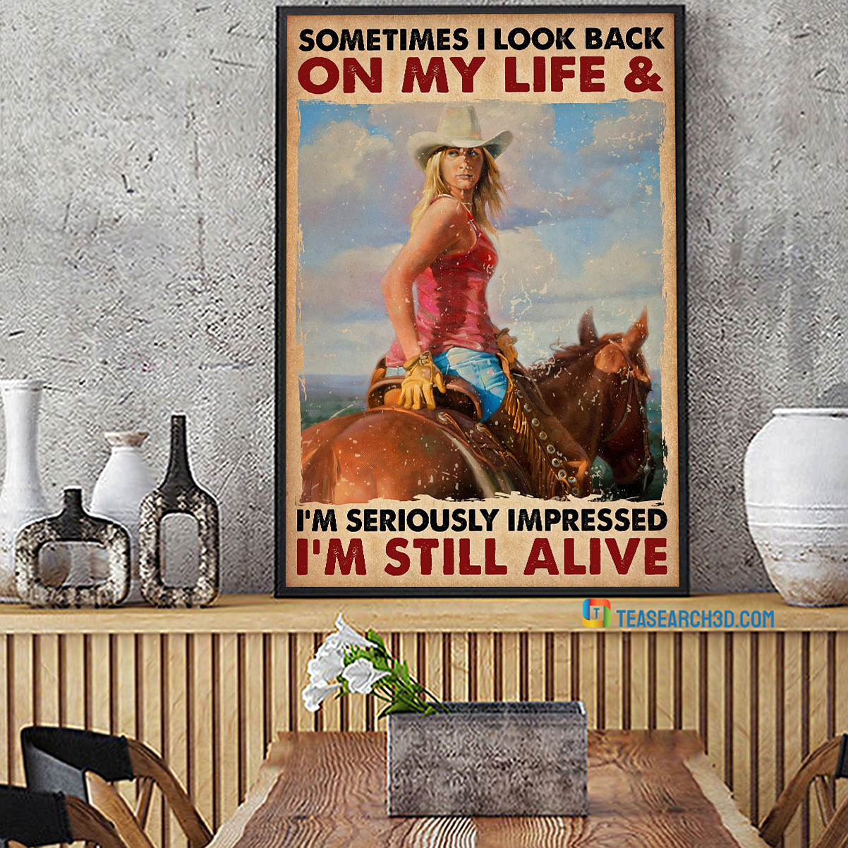 Cowgirl sometimes I look back on my life poster A2