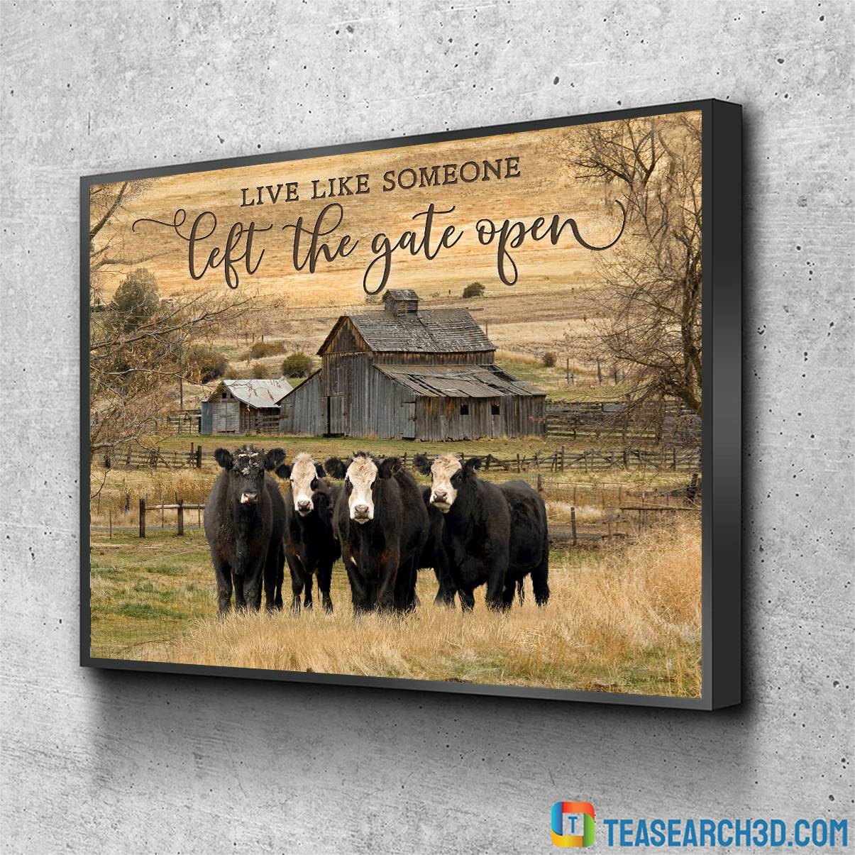 Cows live like someone left the gate open canvas prints small