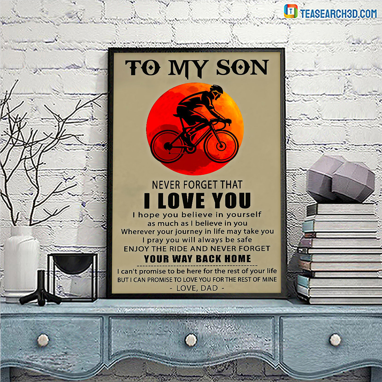 Cycling to my son never forget that I love you poster A3