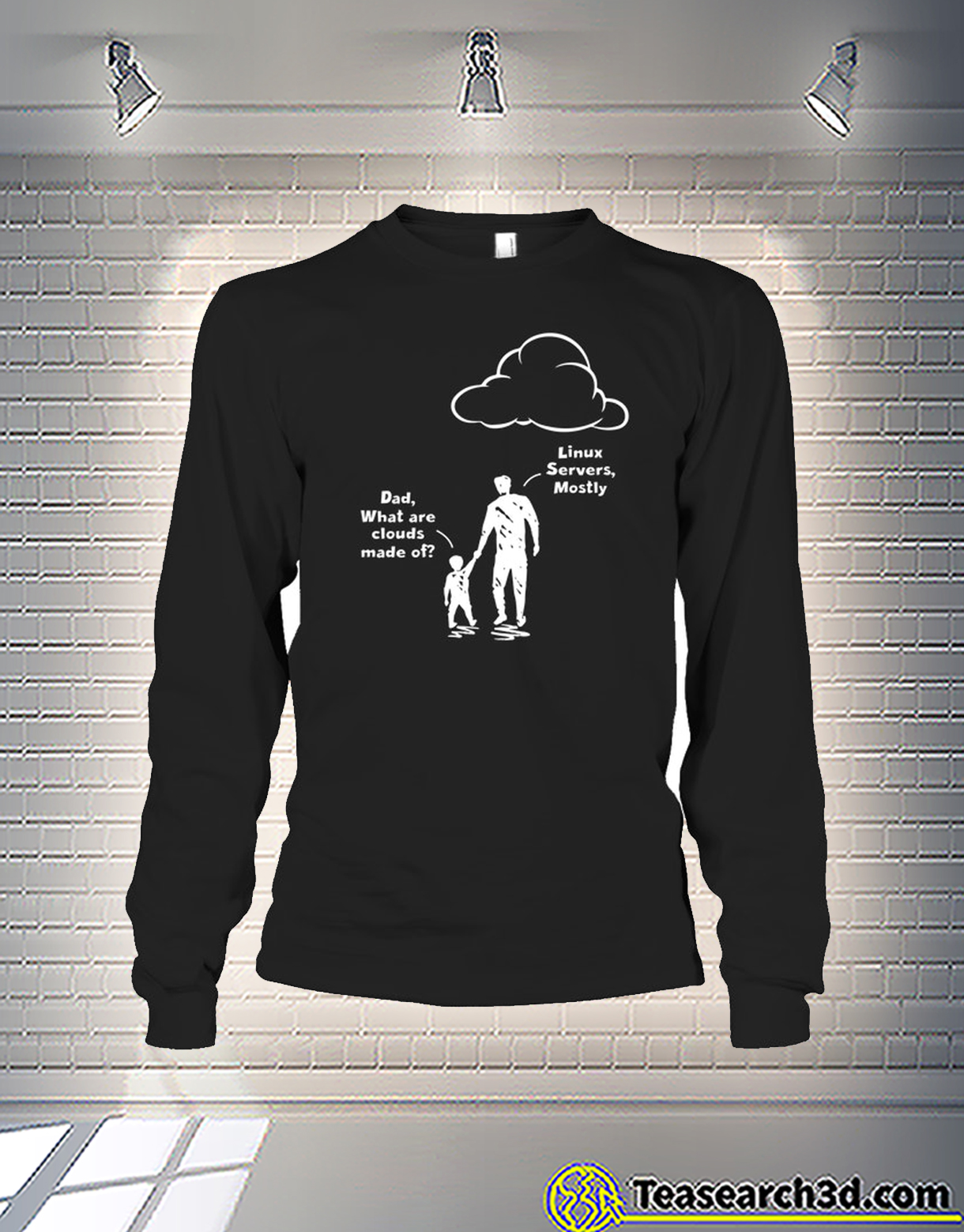 Dad what are clouds made of linux severs mostly hoodie