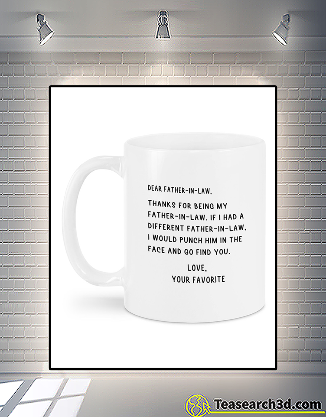 Dear father-in-law love your favorite mug 1