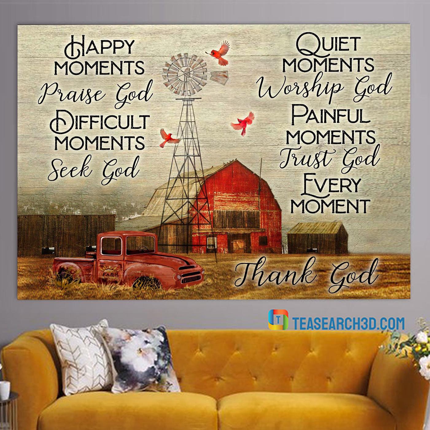 Farmhouse happy moments praise god difficult moments seek god canvas large