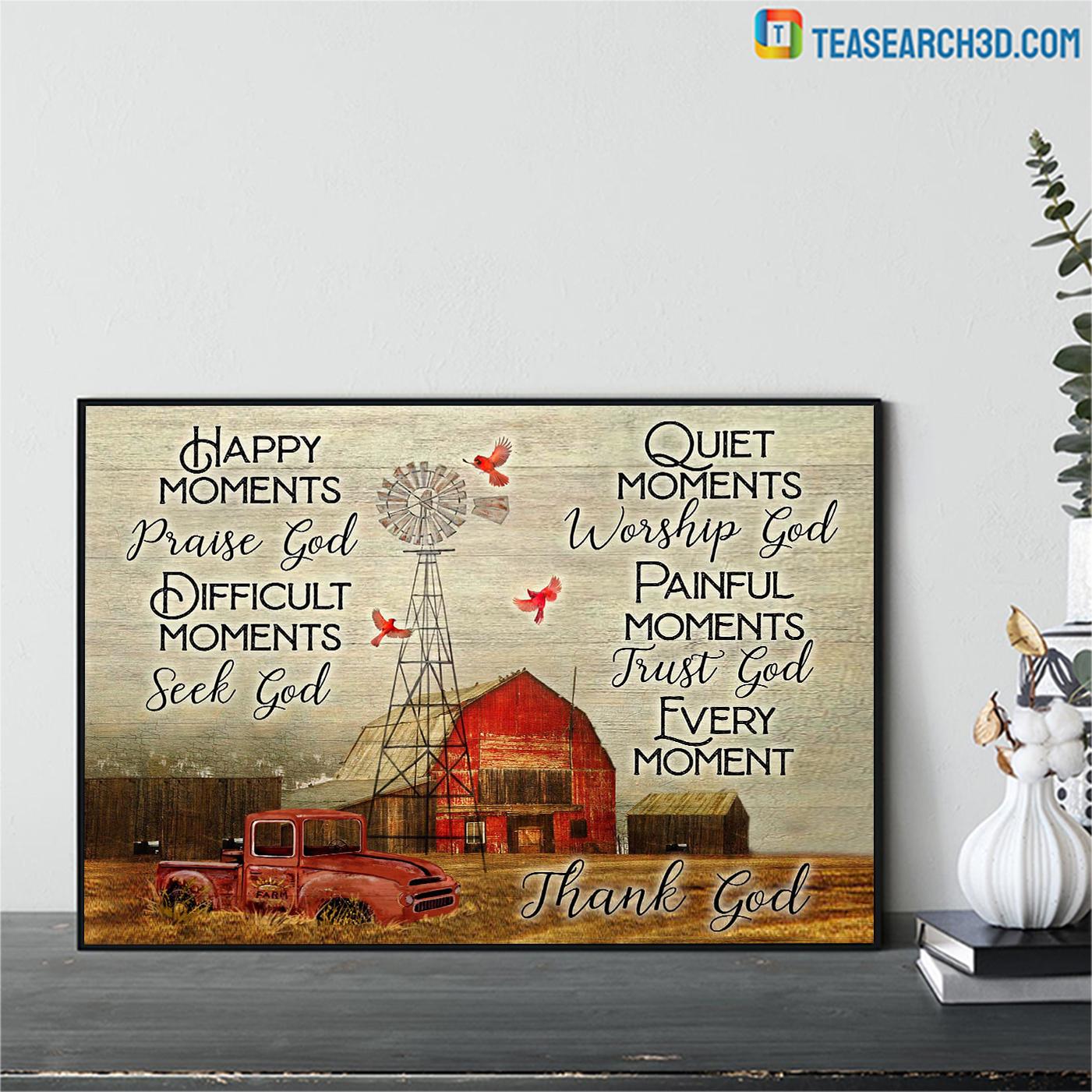 Farmhouse happy moments praise god difficult moments seek god canvas mediun