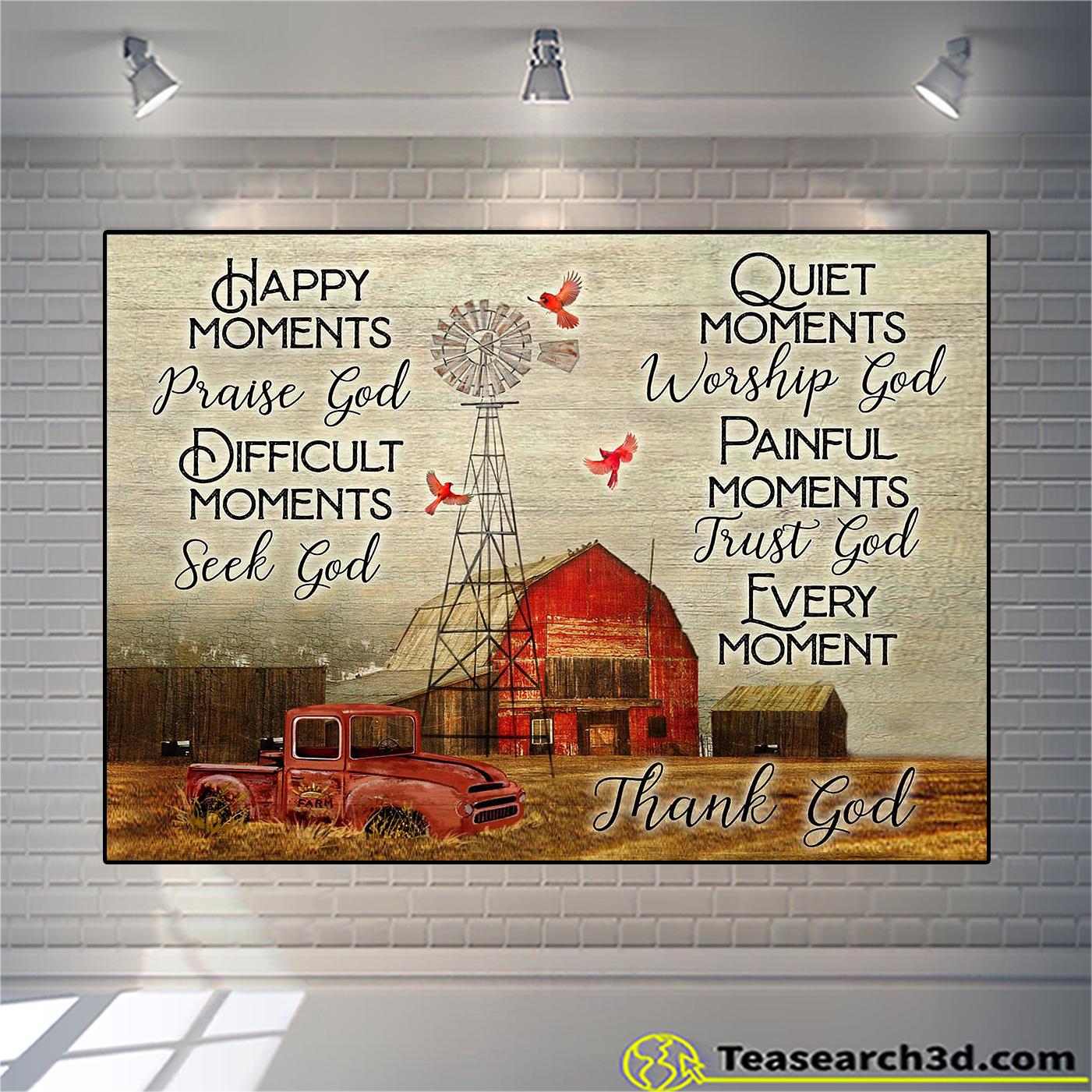 Farmhouse happy moments praise god difficult moments seek god canvas small