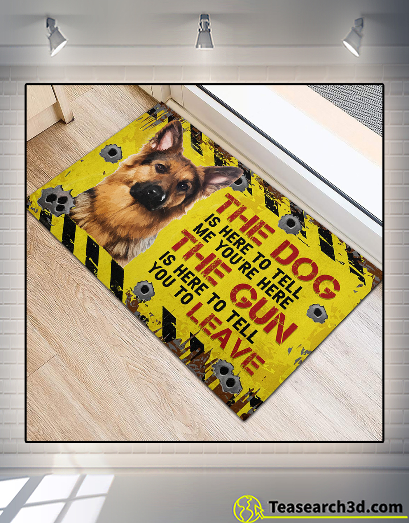 German Shepherd The dog is here to tell me you're here doormat 1