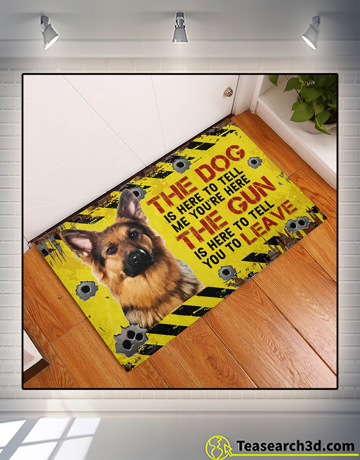 German Shepherd The dog is here to tell me you're here doormat 2