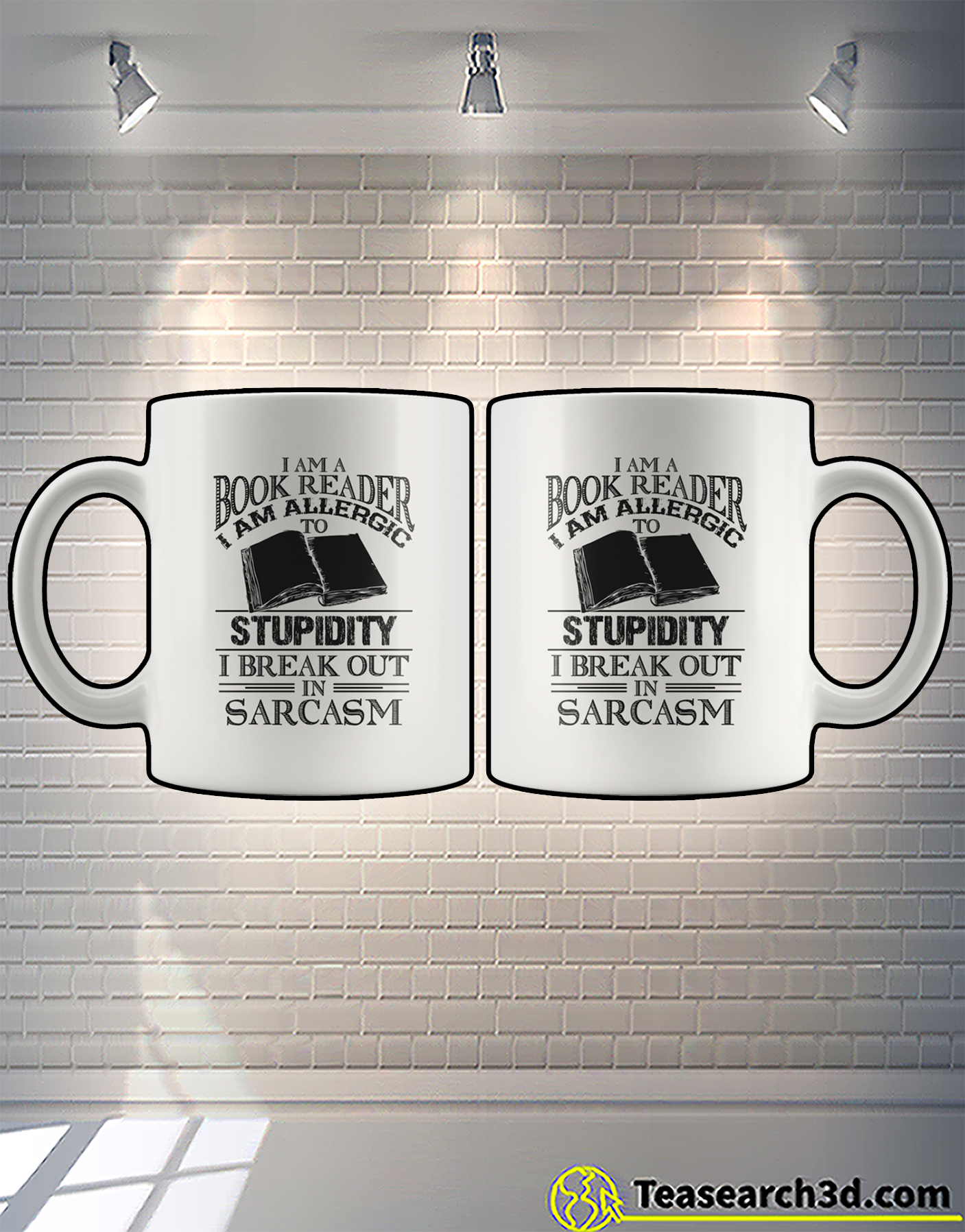 I am a book reader I am allergic to stupidity I break out in sarcasm mug 1