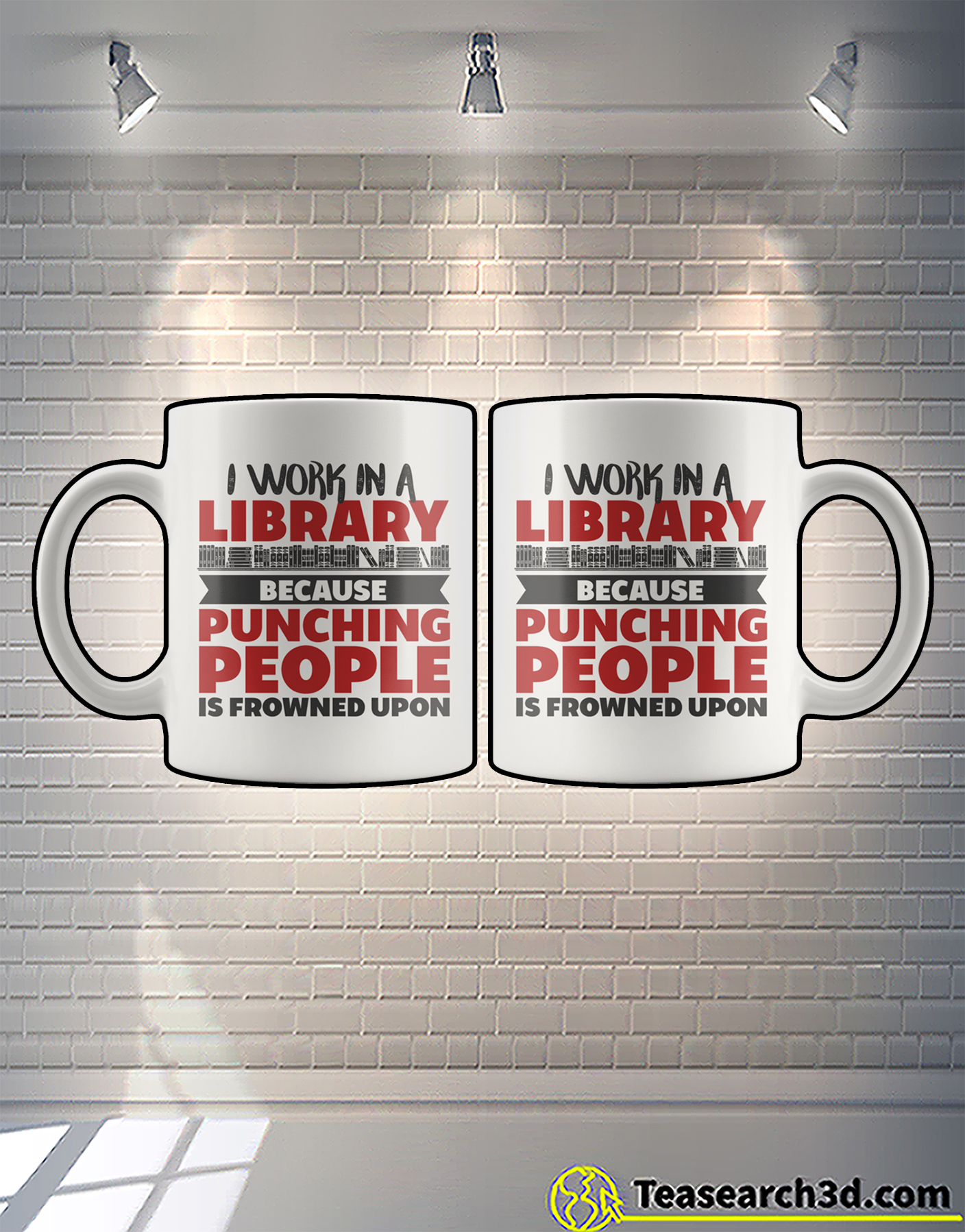 I work in a library because punching people is frowned upon mug 1