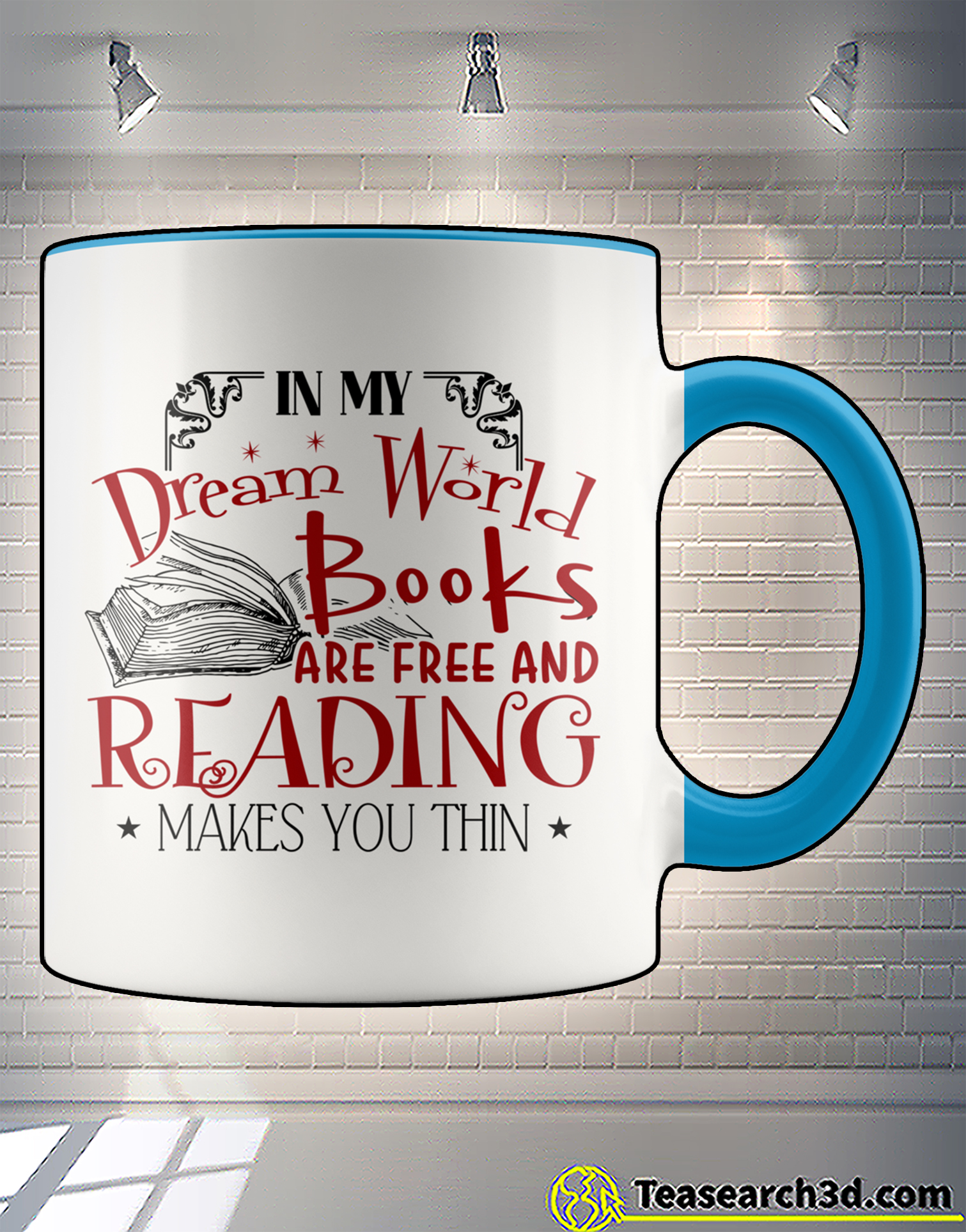 In my dream world books are free and reading makes you thin accent mug 1