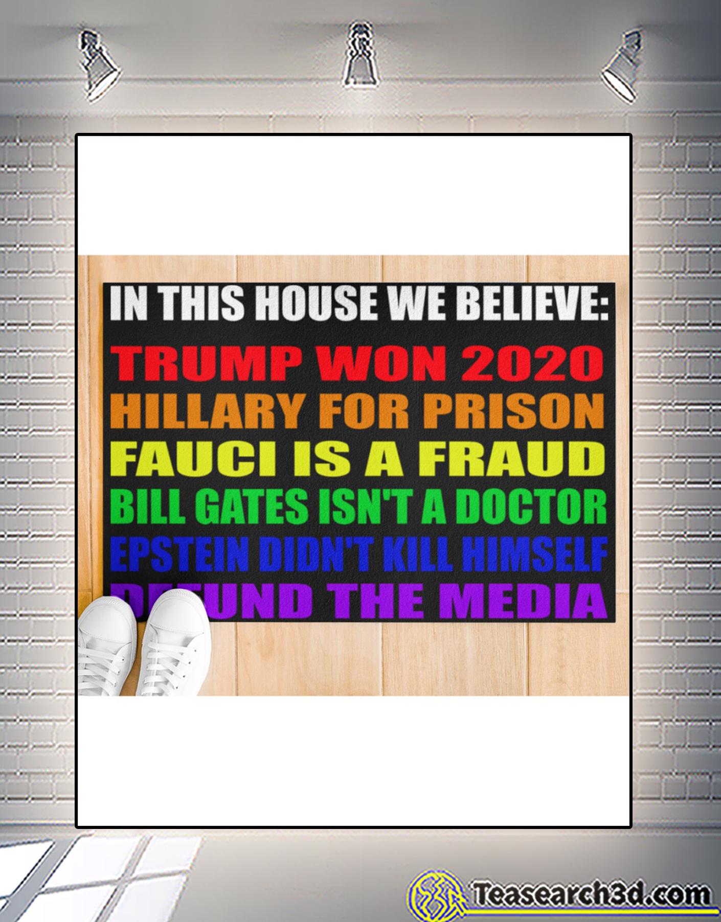 In this house we believe Trump won 2020 doormat 2