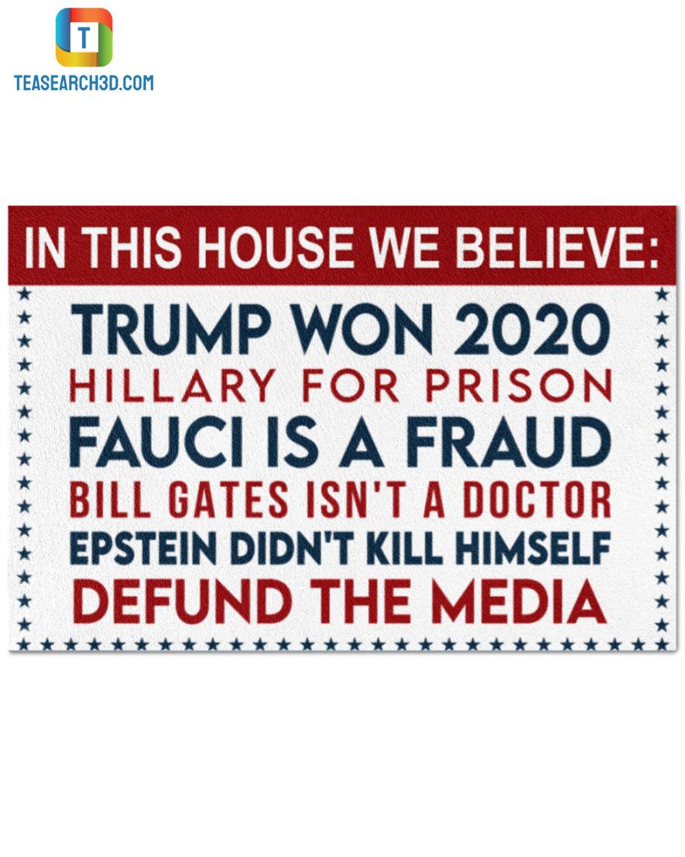 In this house we believe Trump won 2020 doormat