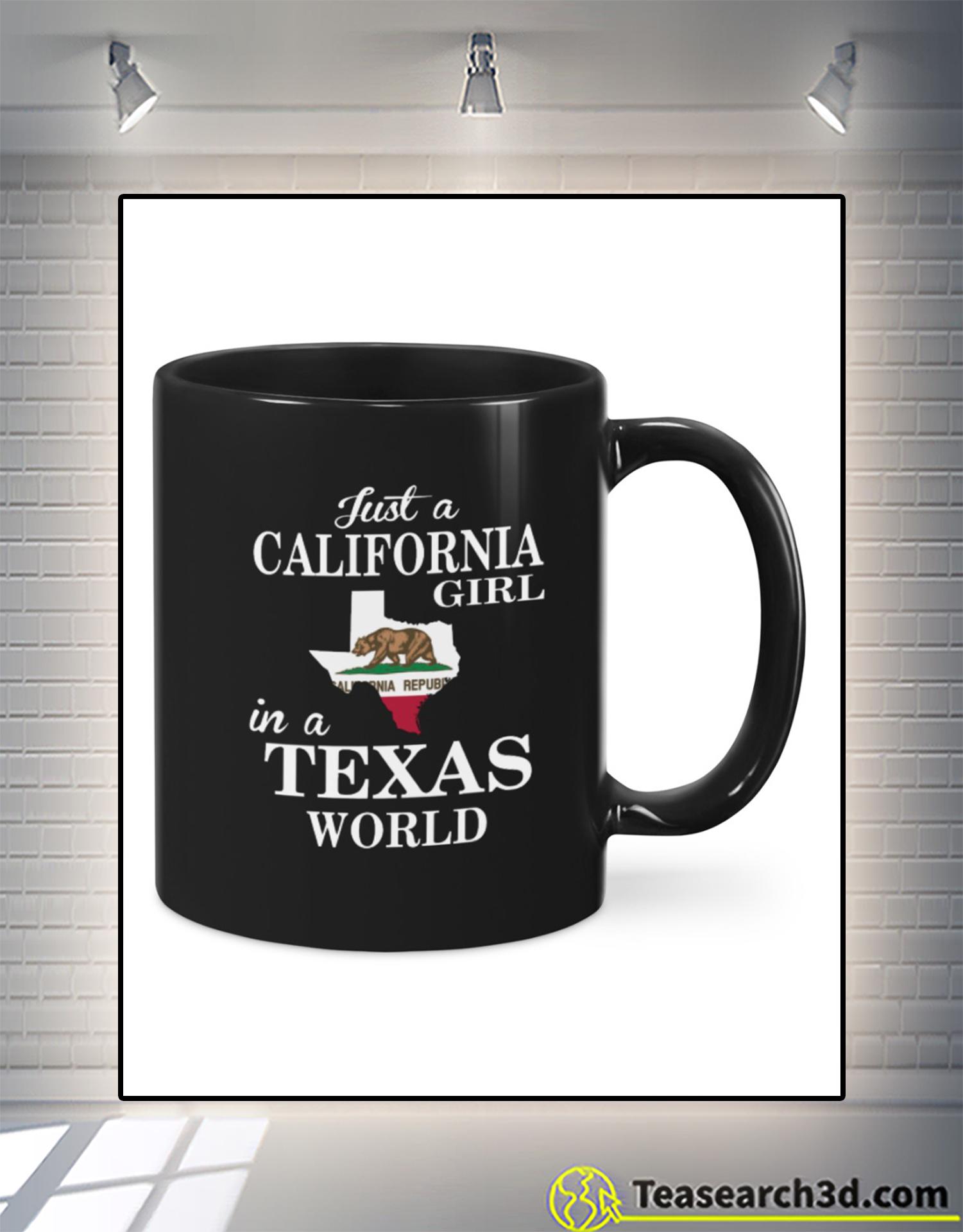 Just a california girl in a texas world mug