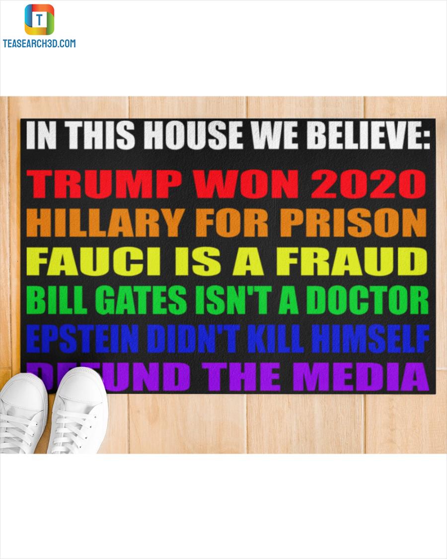 LGBT in this house we believe Trump won 2020 doormat 2