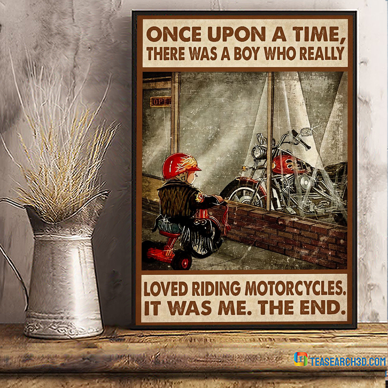 Once upon a time there was a boy who really loved riding motorcycles poster A2