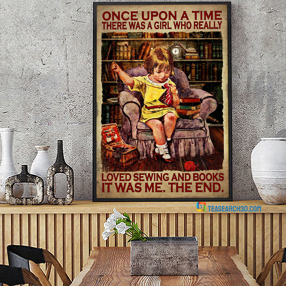 Once upon a time there was a girl who really loved sewing and books poster A2