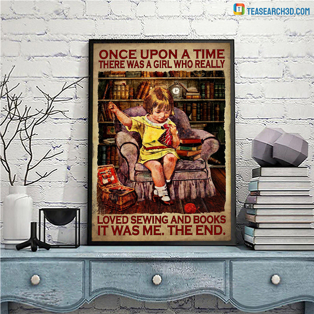 Once upon a time there was a girl who really loved sewing and books poster A3