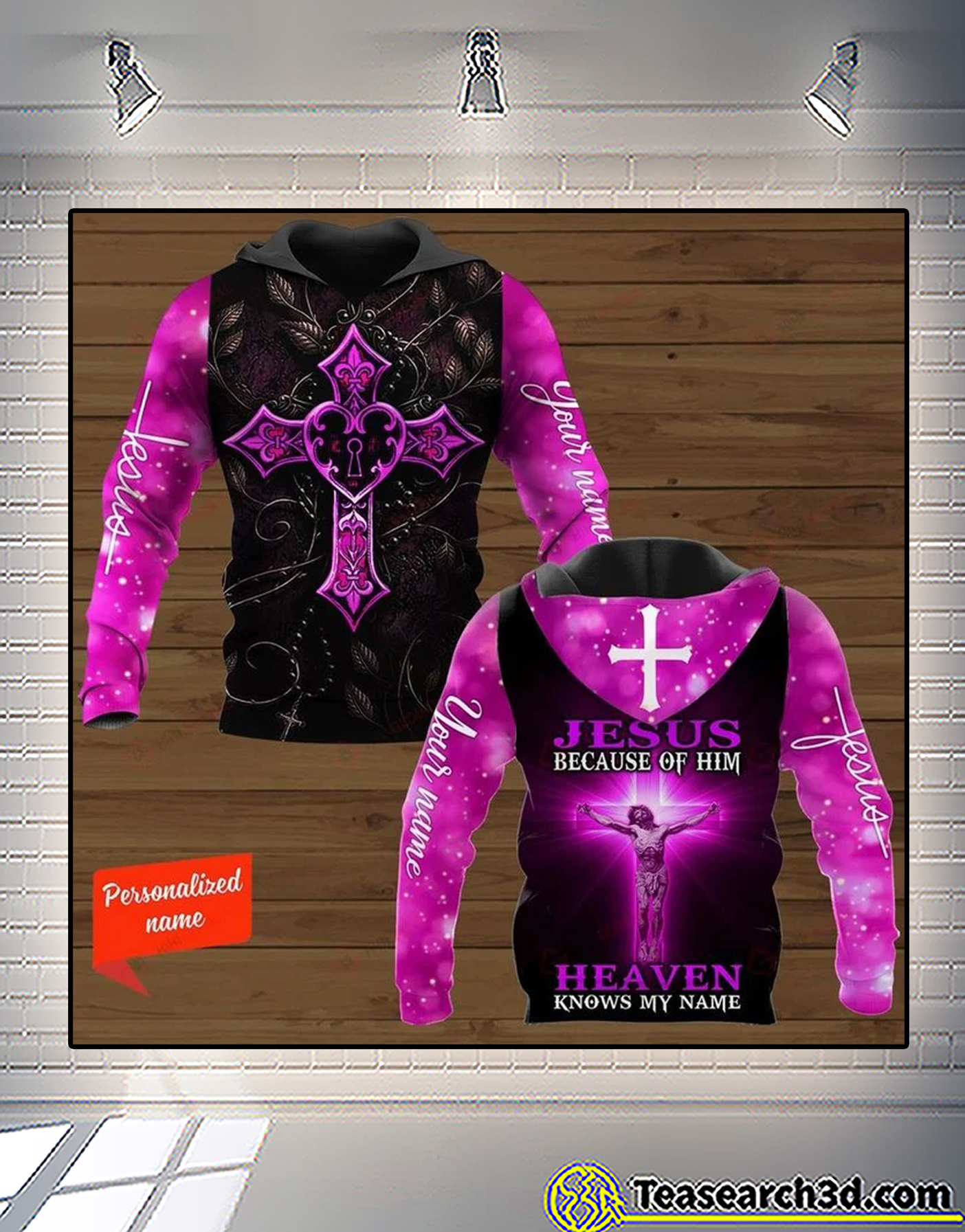 Personalized Cross jesus because of him heaven knows my name 3d all over printed hoodie