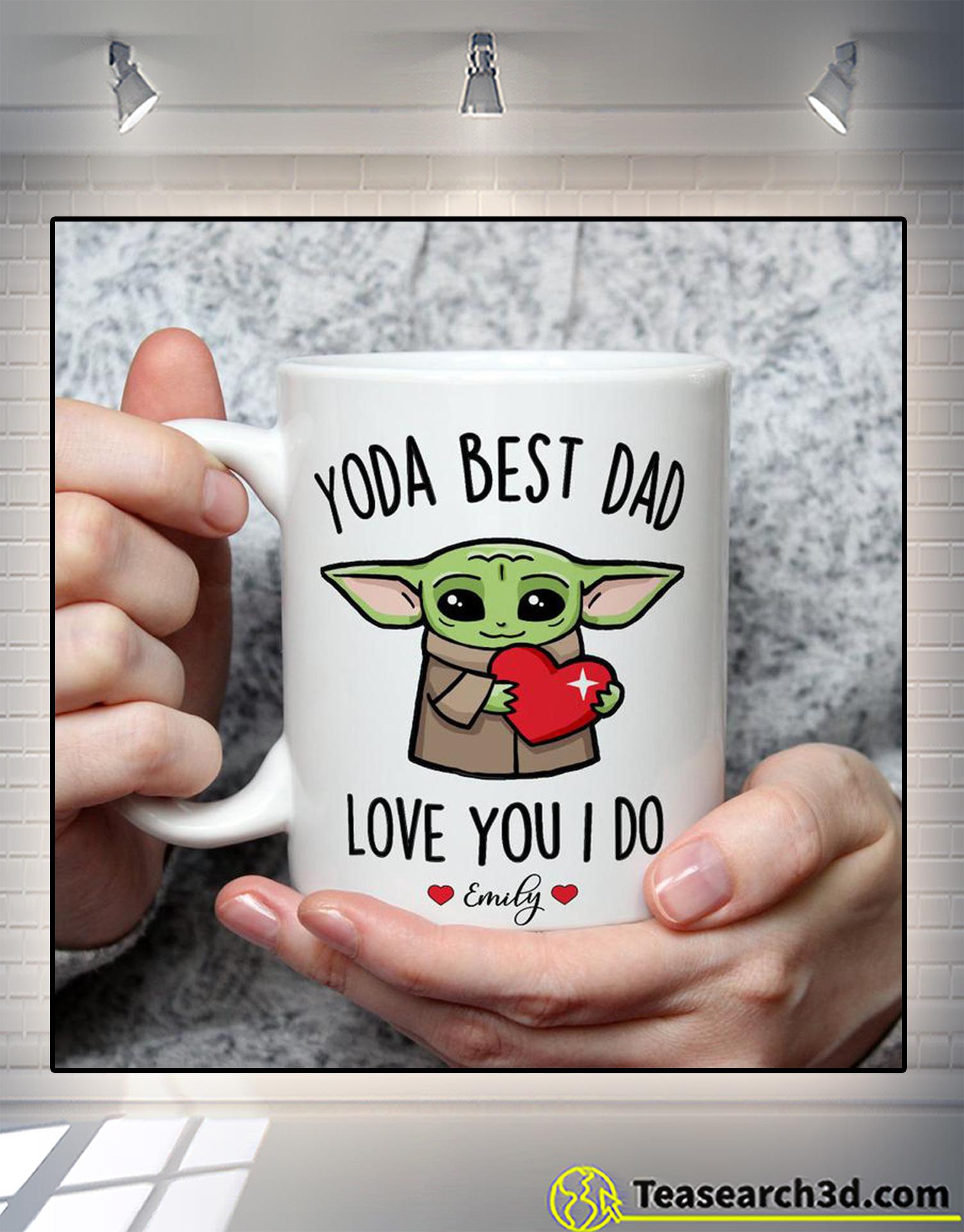 Personalized custom name baby yoda best dad love you I do mug