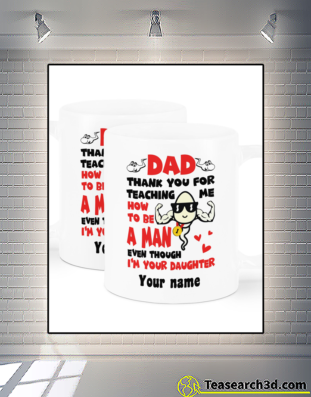 Personalized sperm Dad thank you for teaching me how to be a man mug 1