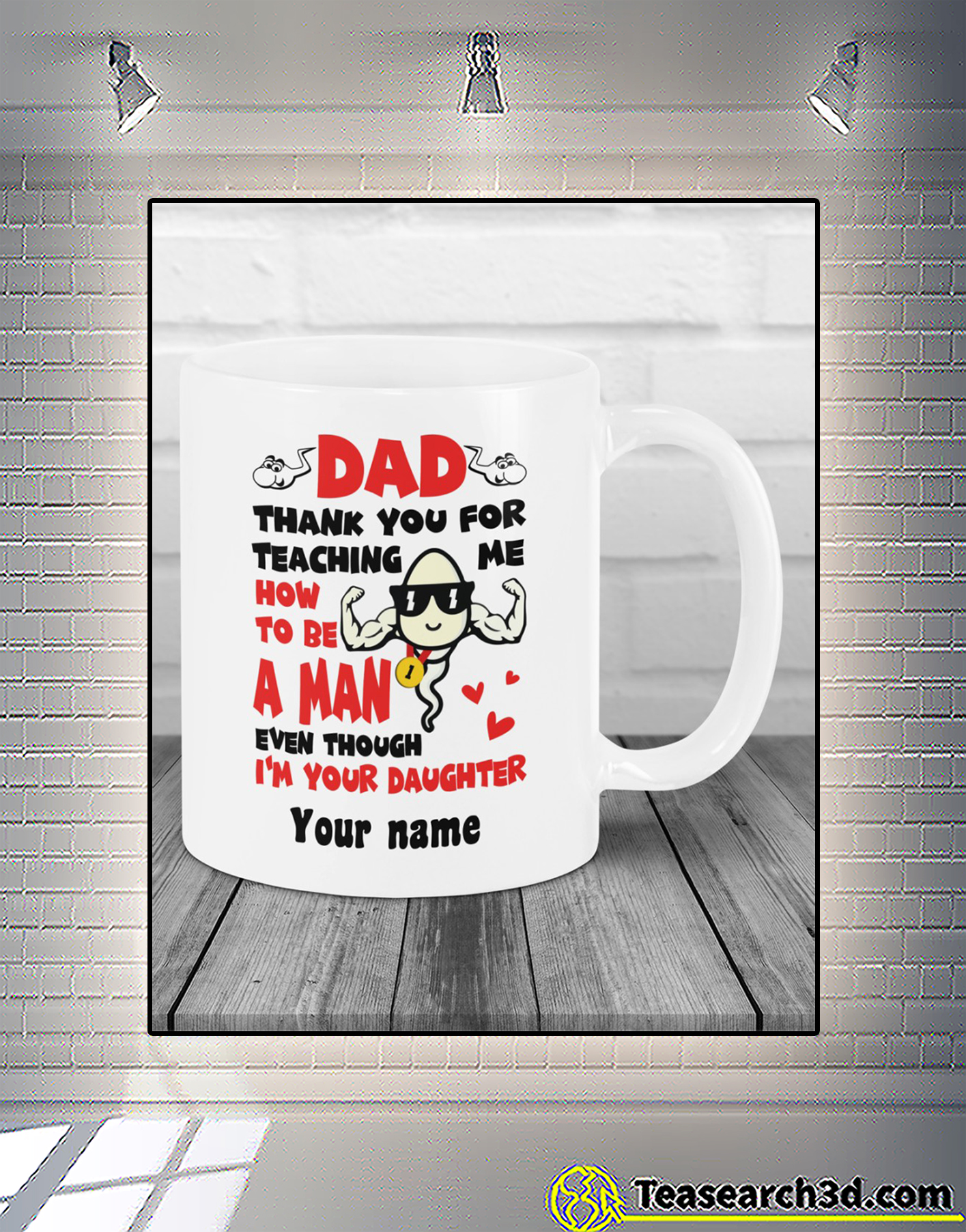 Personalized sperm Dad thank you for teaching me how to be a man mug 2