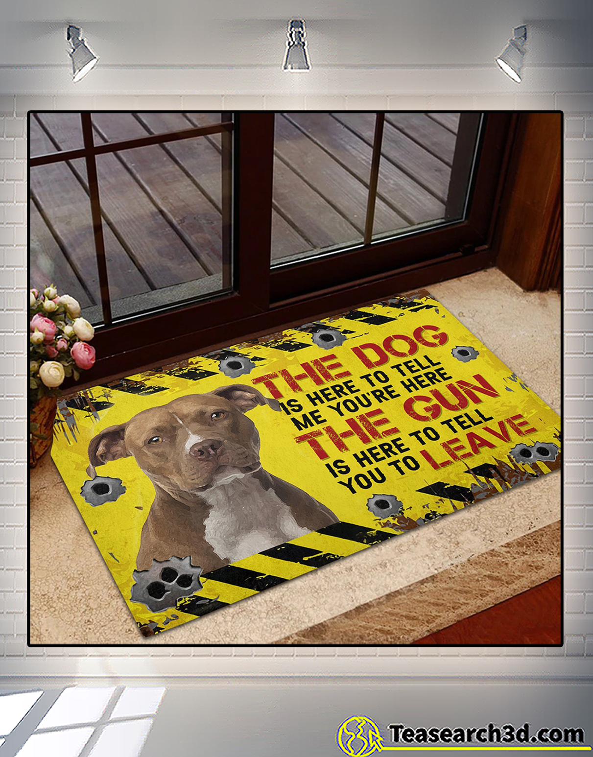 Pitbull The dog is here to tell me you're here doormat 2