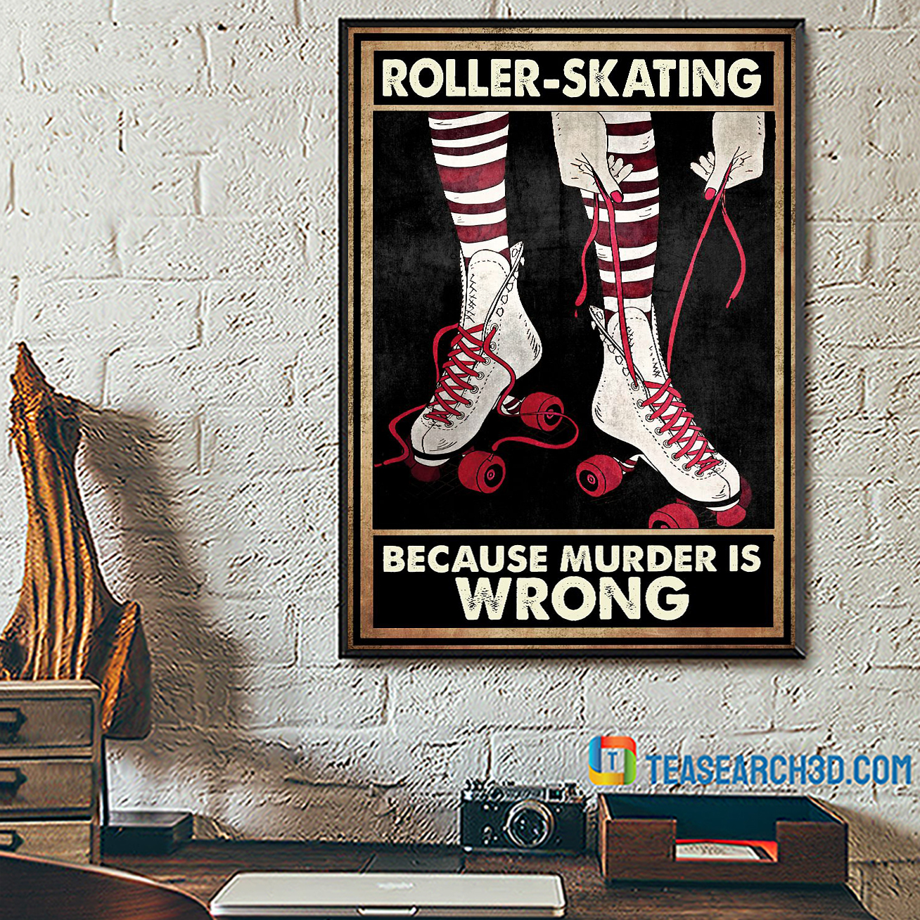 Roller skating because murder is wrong poster A3