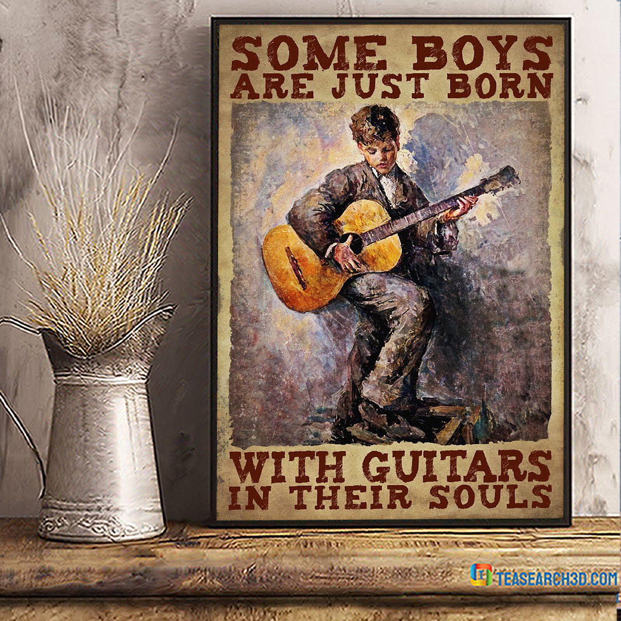 Some boys are just born with guitars in their souls poster A2