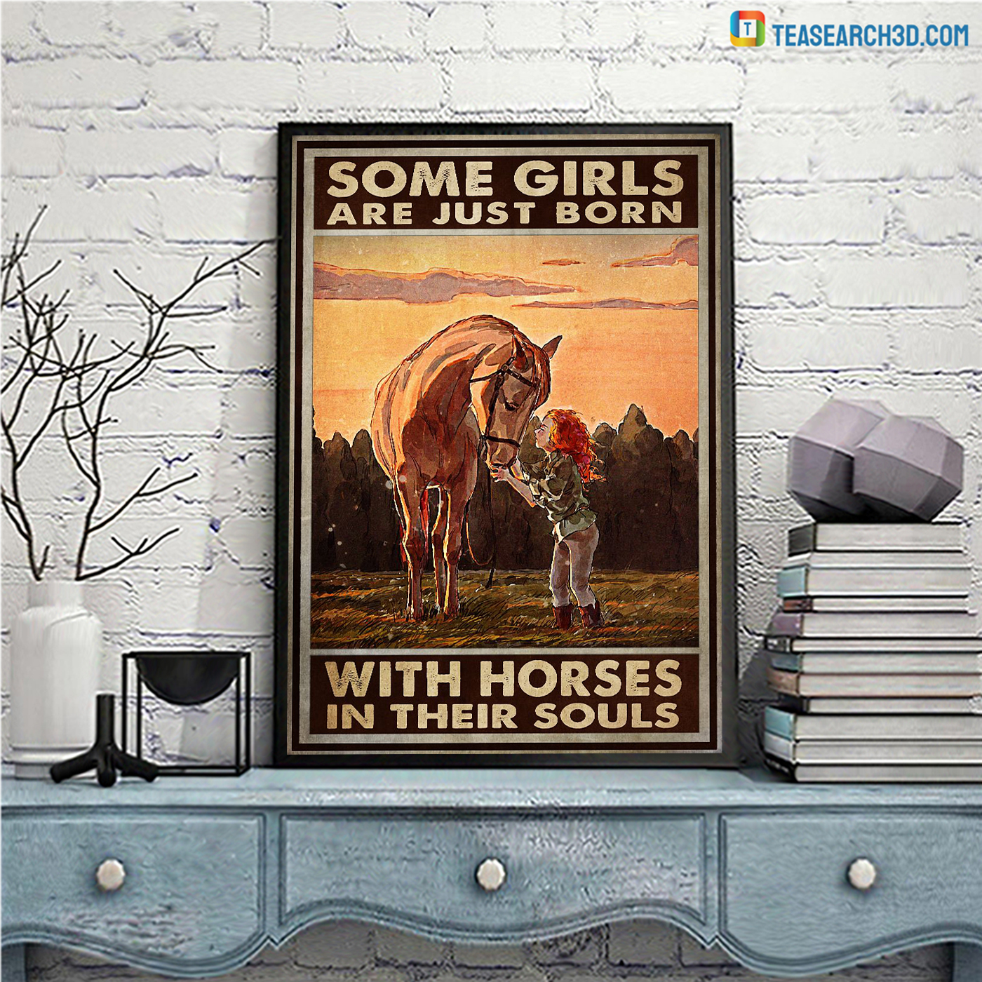 Some girls are just born with horses in their souls poster