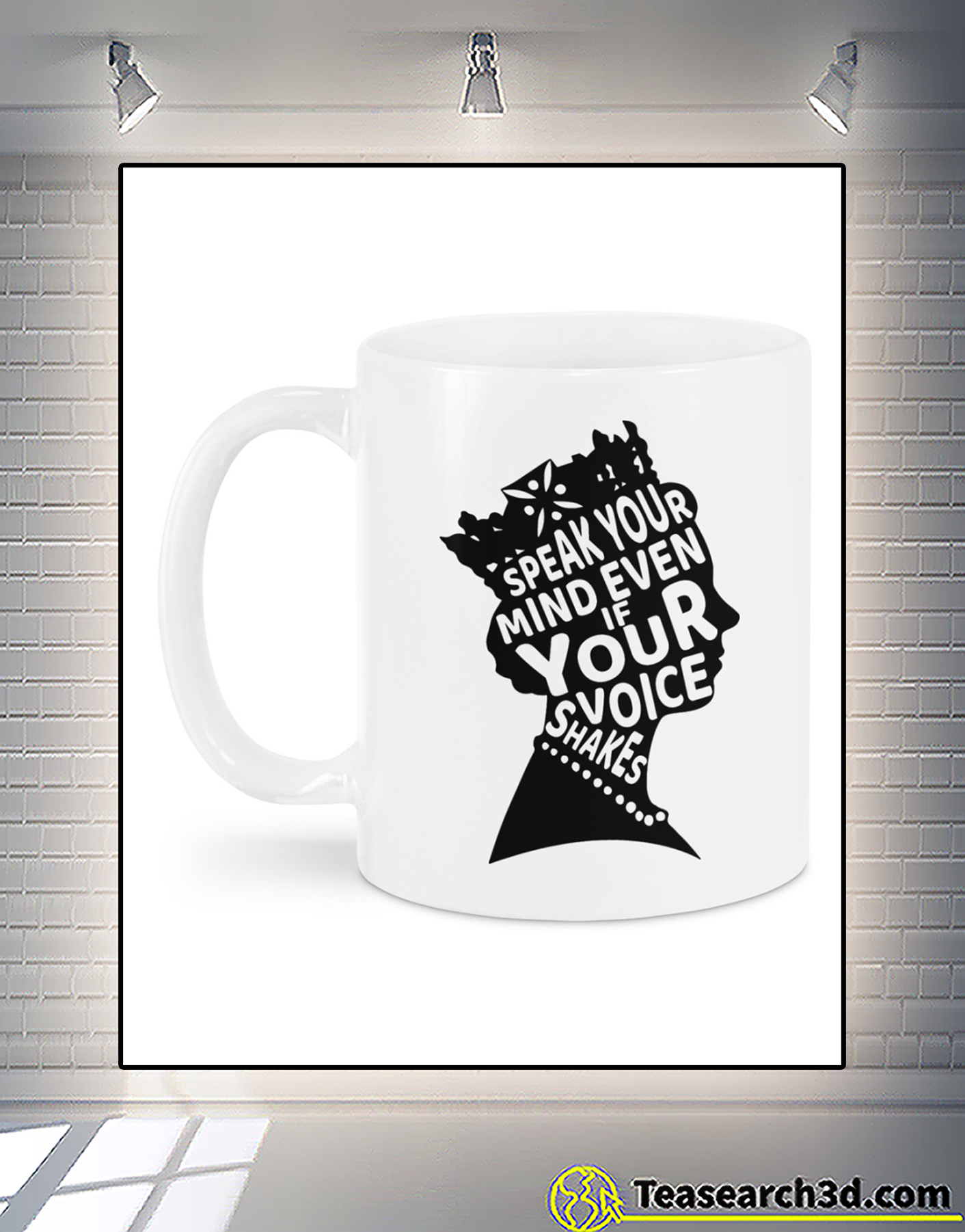 Speak your mind even if your voice shakes mug 1