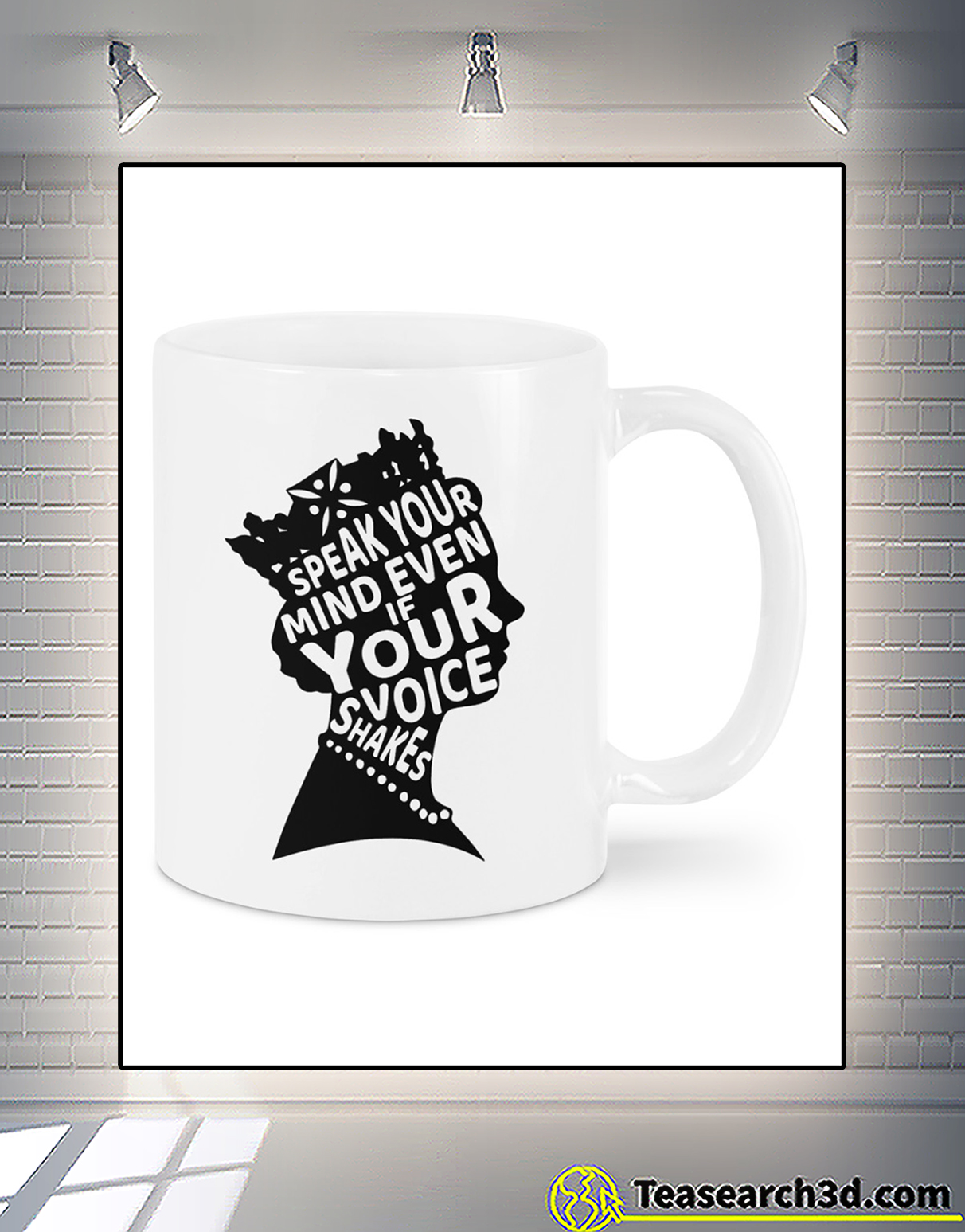 Speak your mind even if your voice shakes mug 2