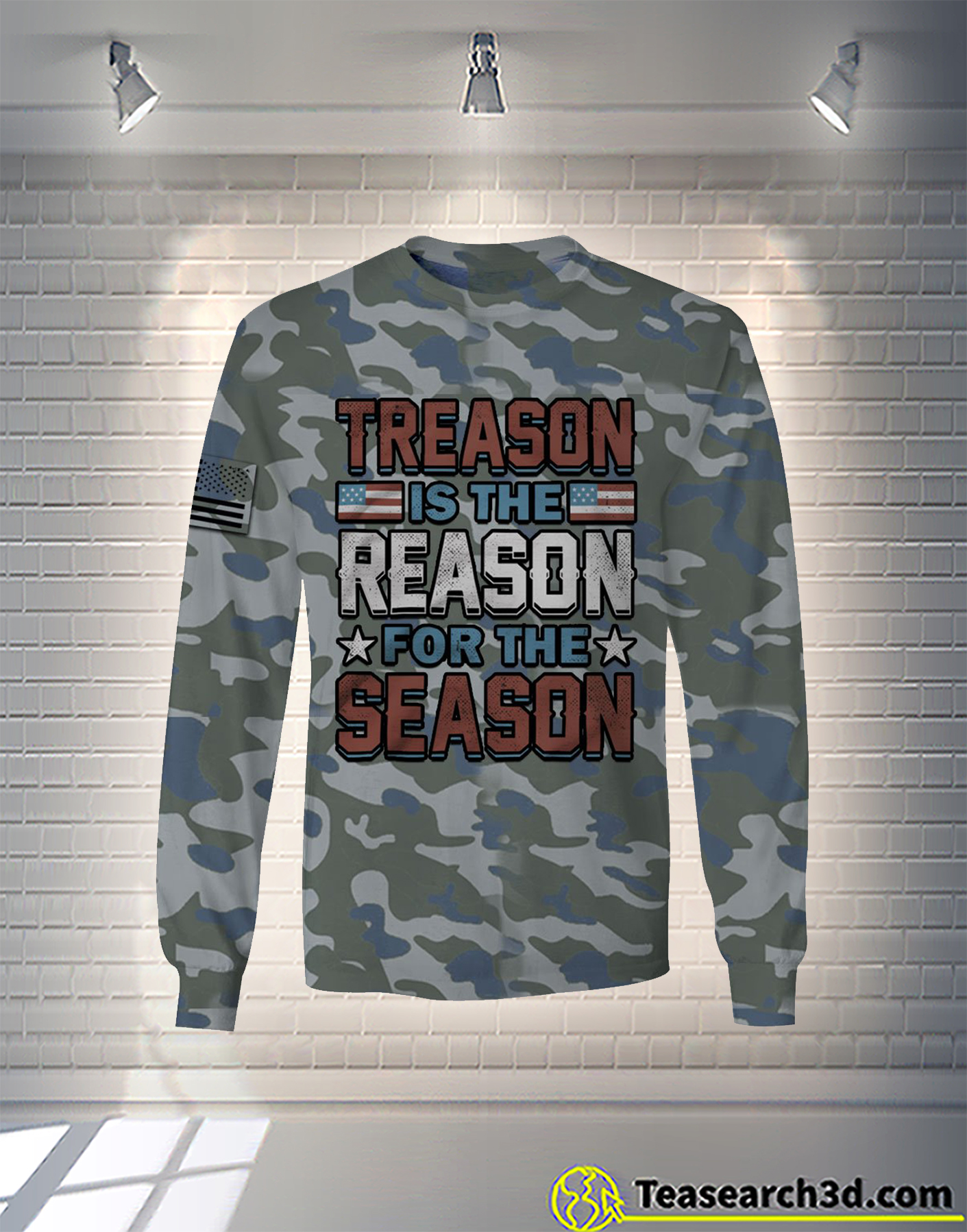 Treason is the reason for the season camo all over printed long sleeve