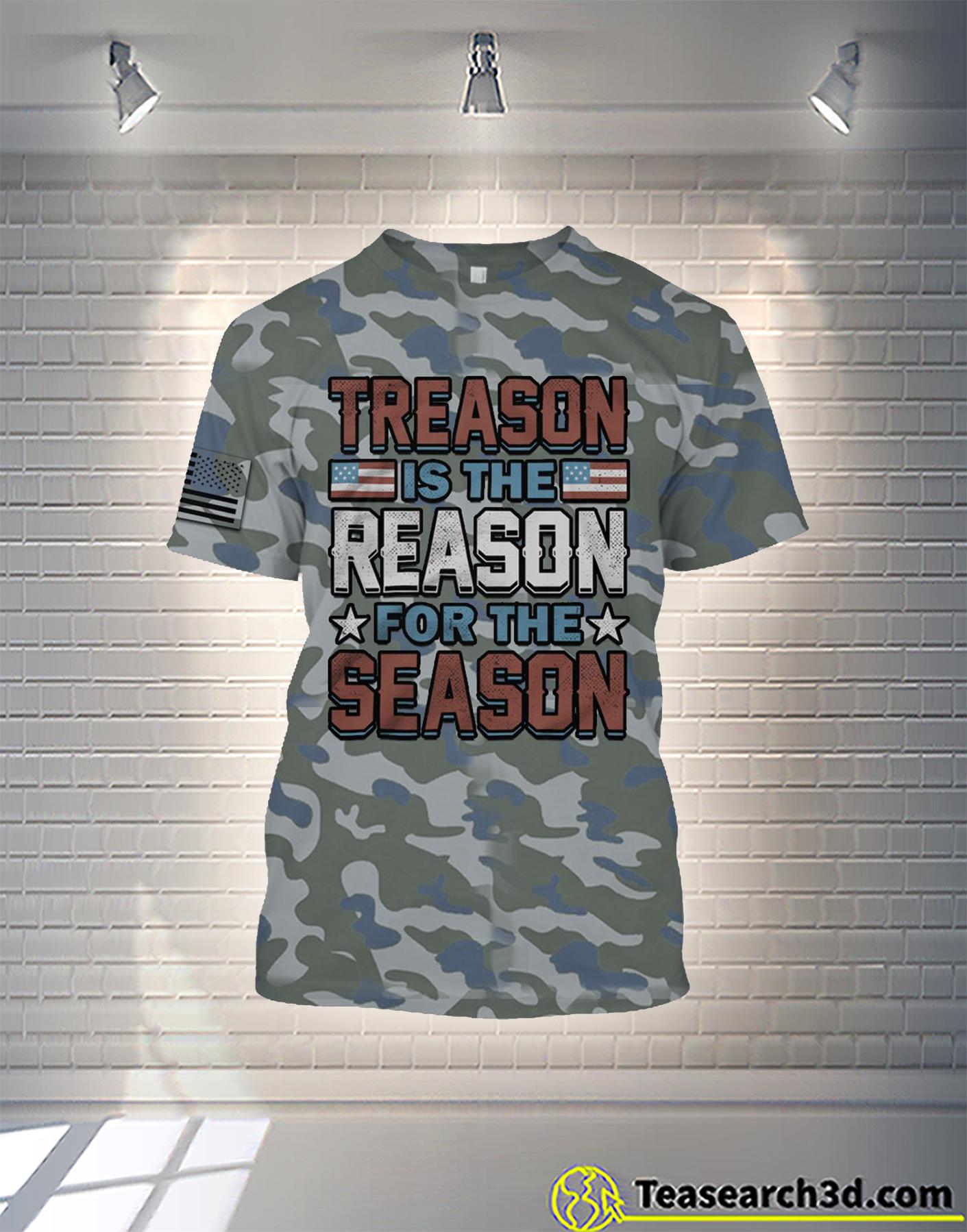 Treason is the reason for the season camo all over printed shirt