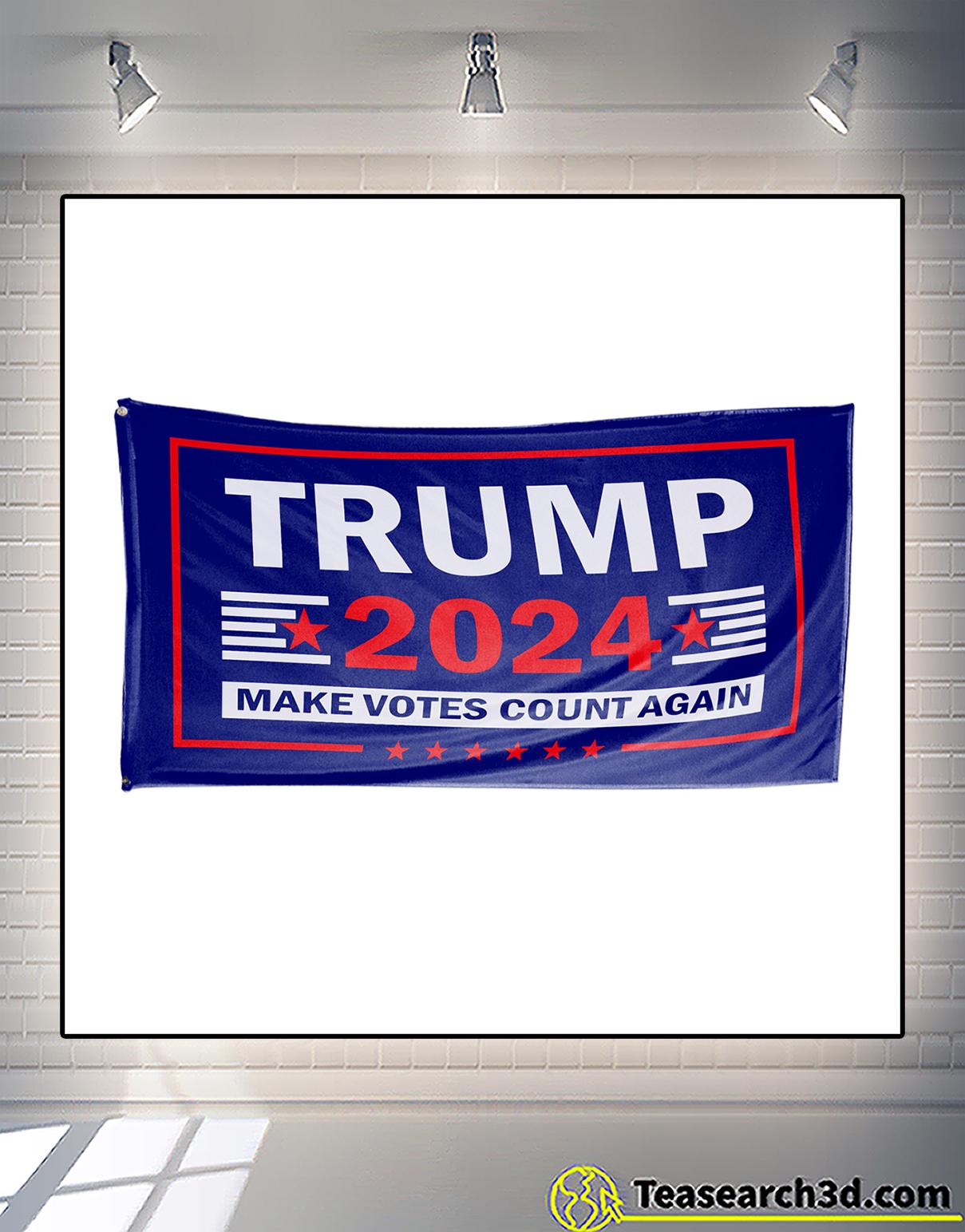 Trump 2024 make votes count again flag 1