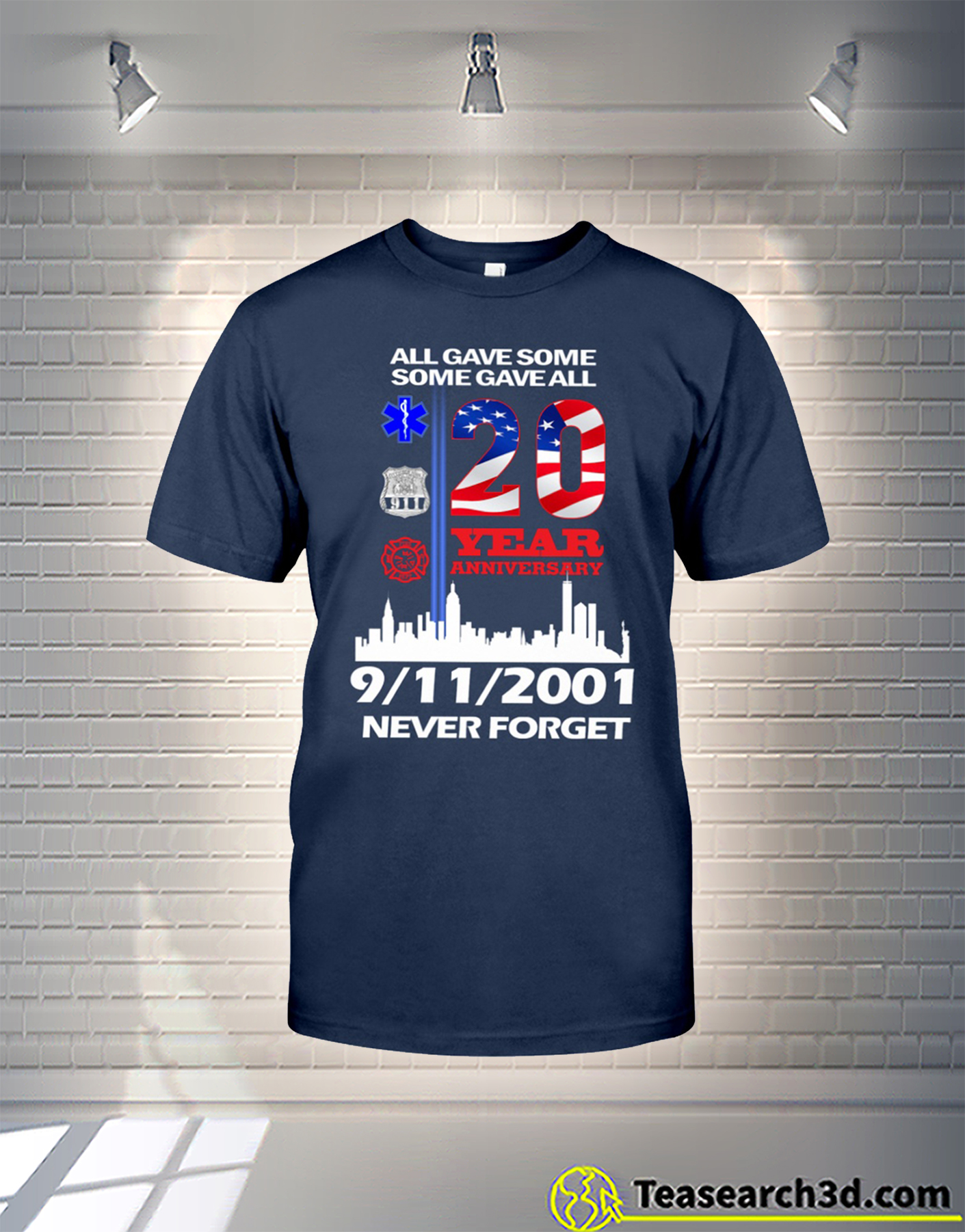 United States All gave some some gave all 20 year anniversary 9-11-2001 never forget t-shirt