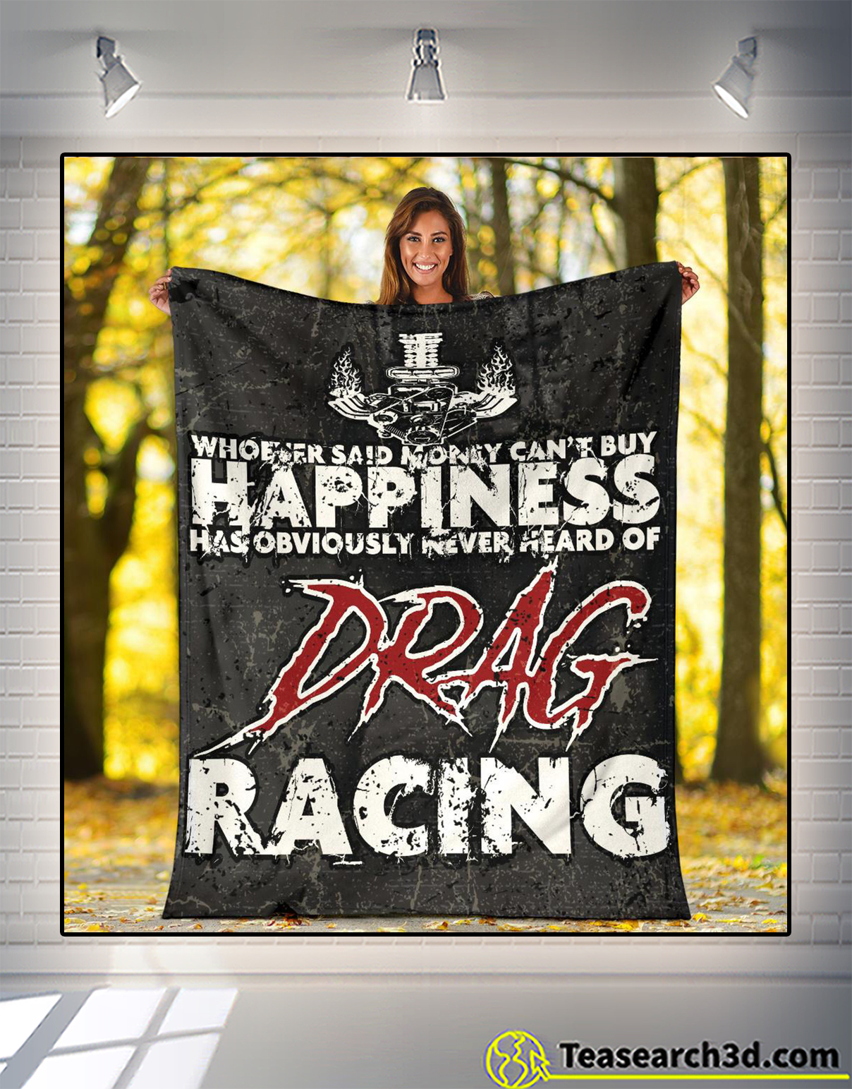 Whoever said money can't buy happiness has obviously never heard of drag racing blanket