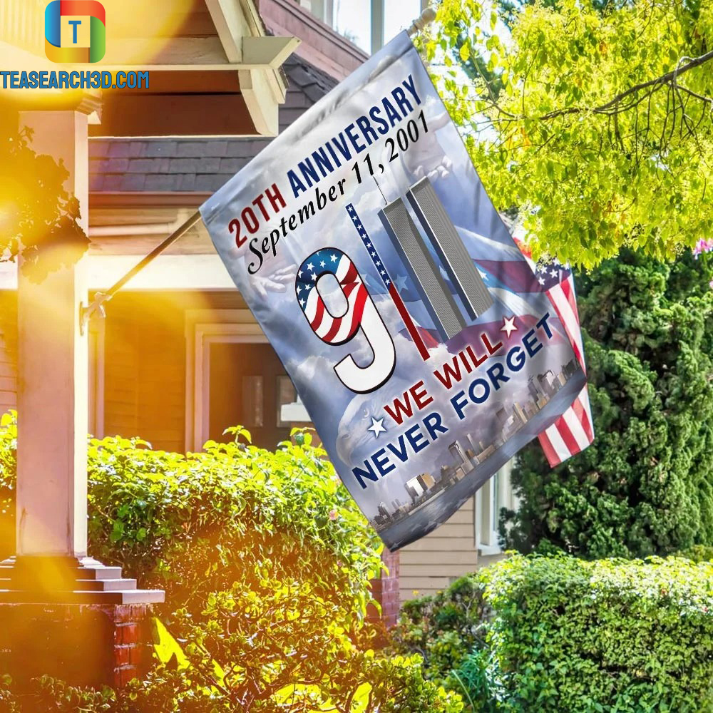 20th anniversary september 11 2001 we will never forget flag 1