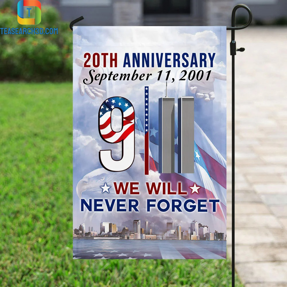 20th anniversary september 11 2001 we will never forget flag 2