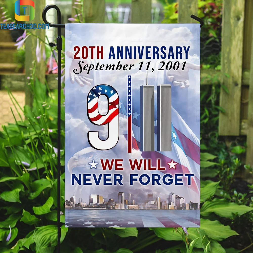 20th anniversary september 11 2001 we will never forget flag 3