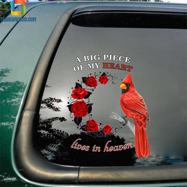 Cardinal a big piece of my heart lives in heaven car decal sticker